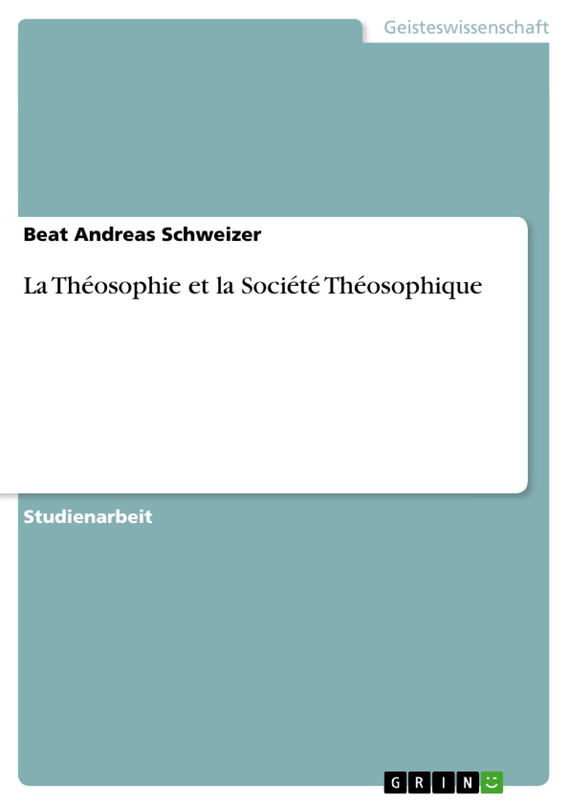 Titel: La Théosophie et la Société Théosophique