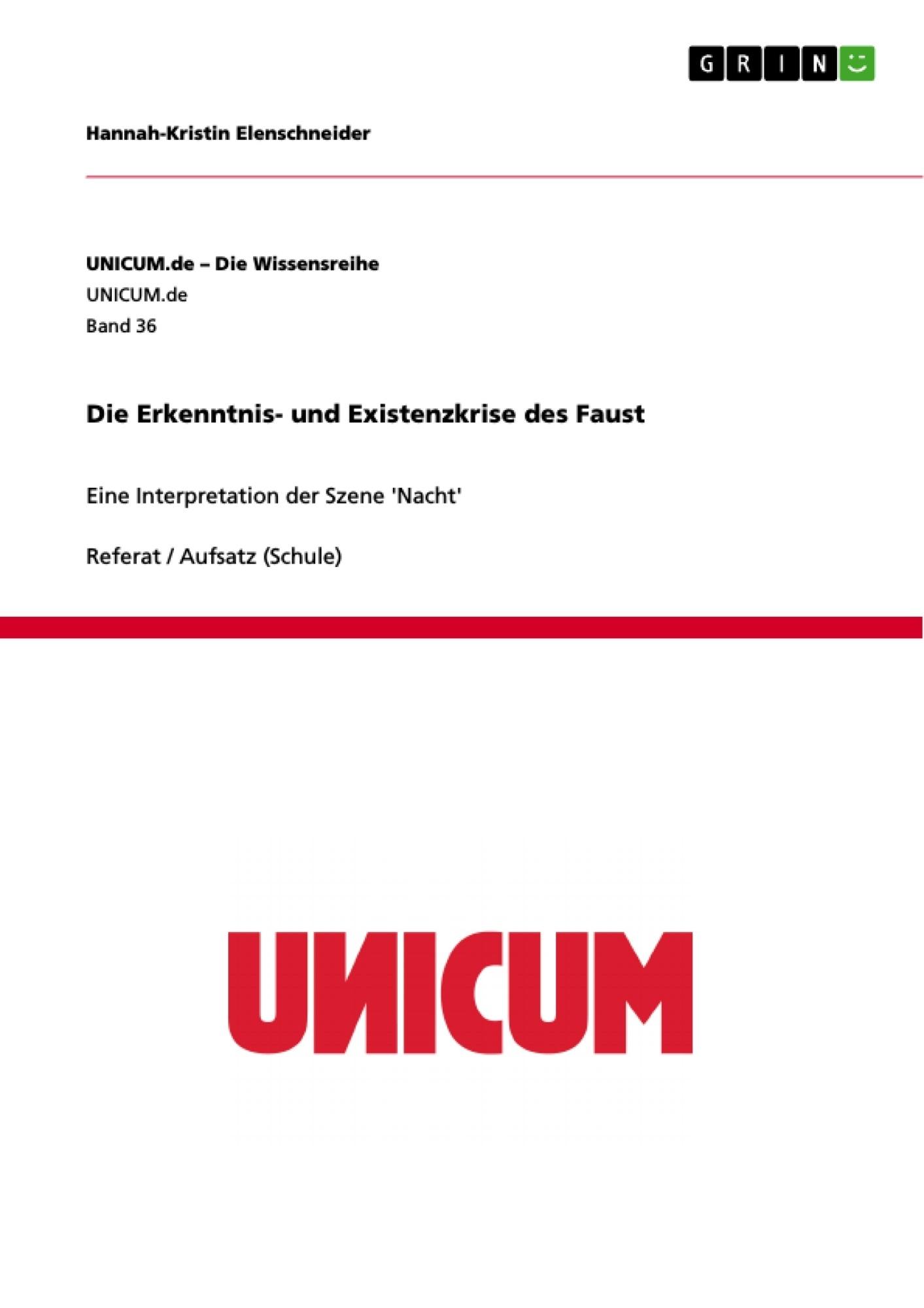 Titel: Die Erkenntnis- und Existenzkrise des Faust