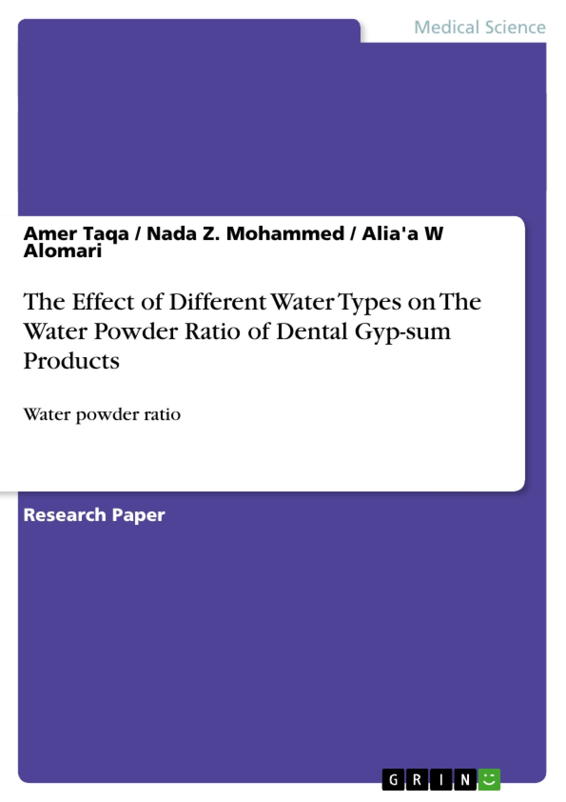 Title: The Effect of Different Water Types on The Water Powder Ratio of Dental Gyp-sum Products