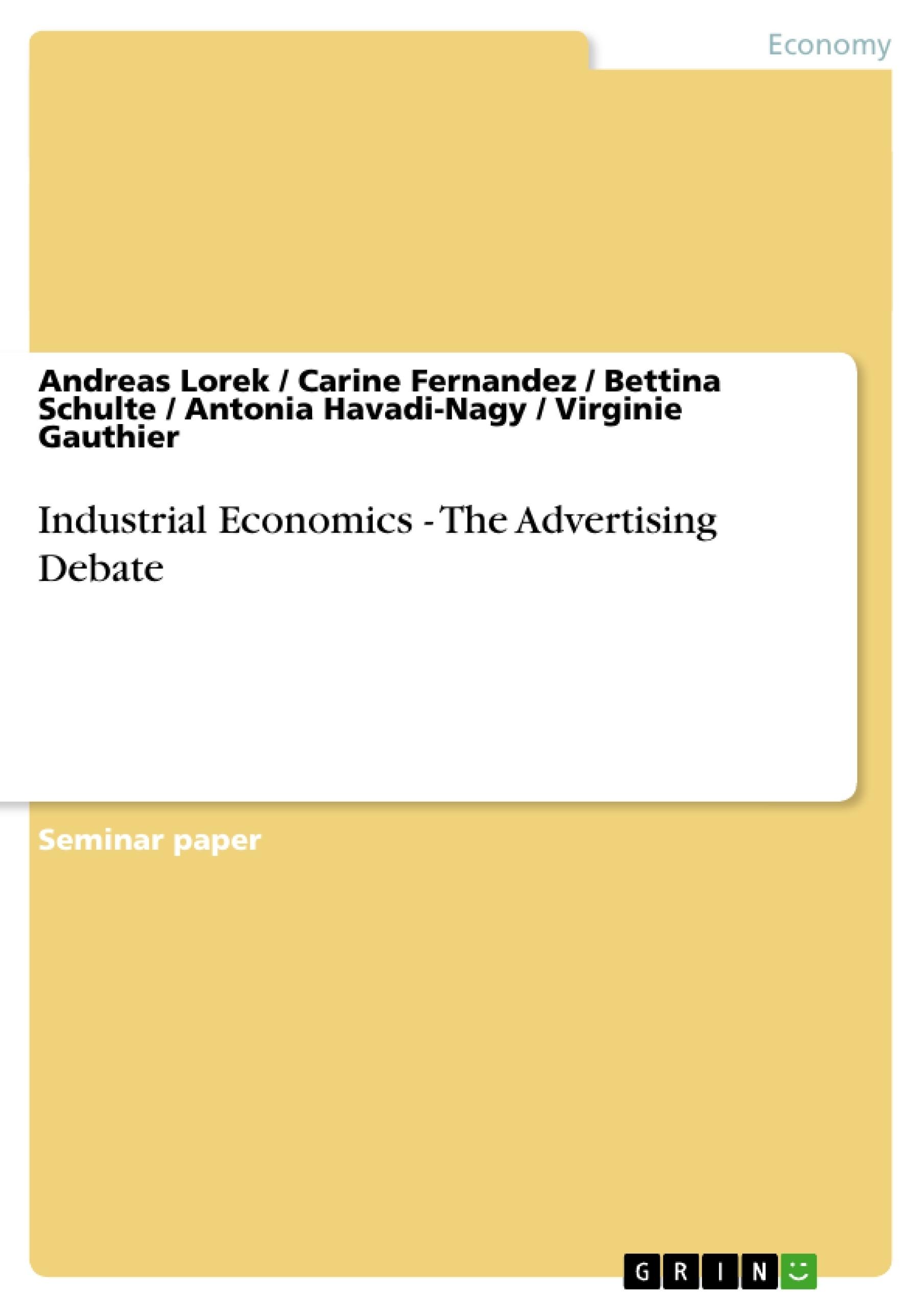 Title: Industrial Economics - The Advertising Debate
