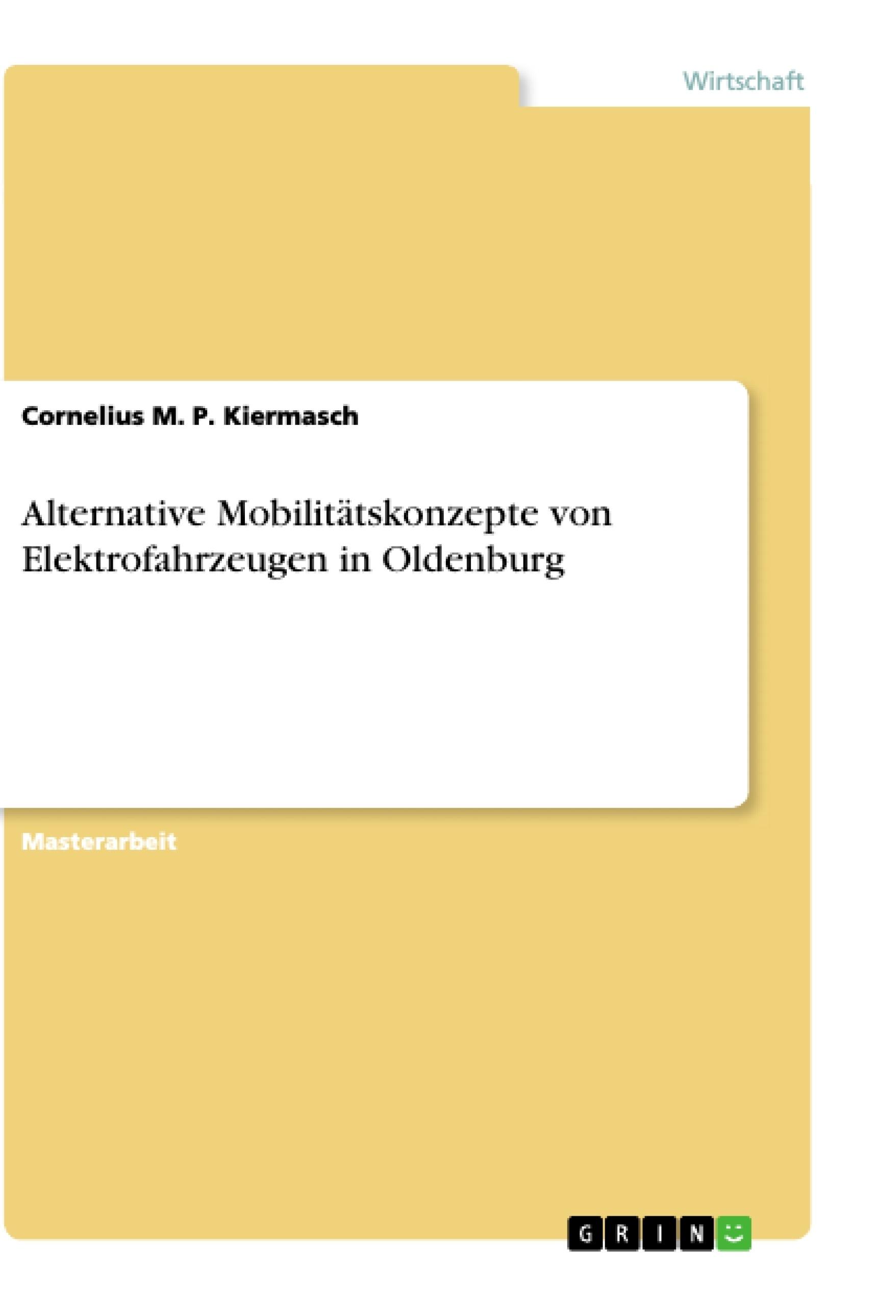 Alternative Mobilitätskonzepte von Elektrofahrzeugen in Oldenburg ...