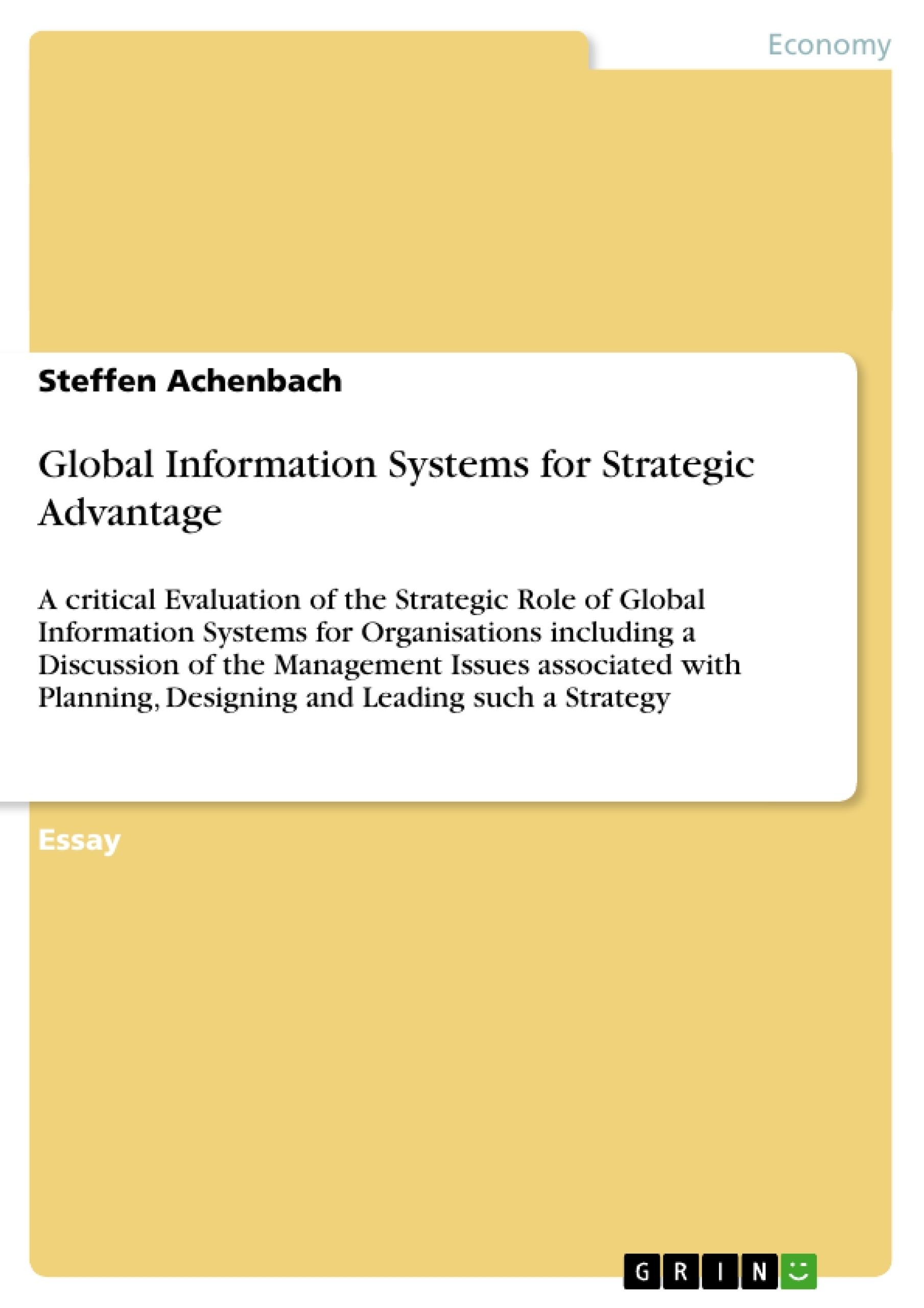Title: Global Information Systems for Strategic Advantage
