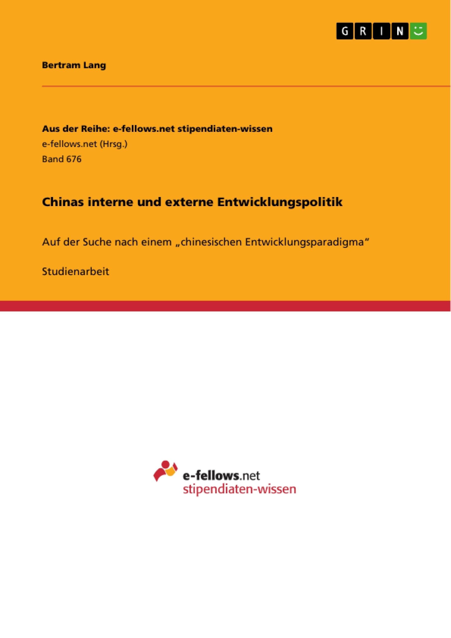 Chinas interne und externe Entwicklungspolitik | Masterarbeit ...
