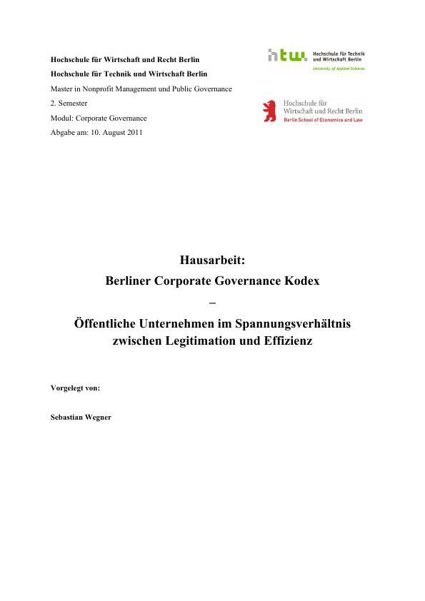 Titel: Berliner Corporate Governance Kodex: Öffentliche Unternehmen im Spannungsverhältnis zwischen Legitimation und Effizienz