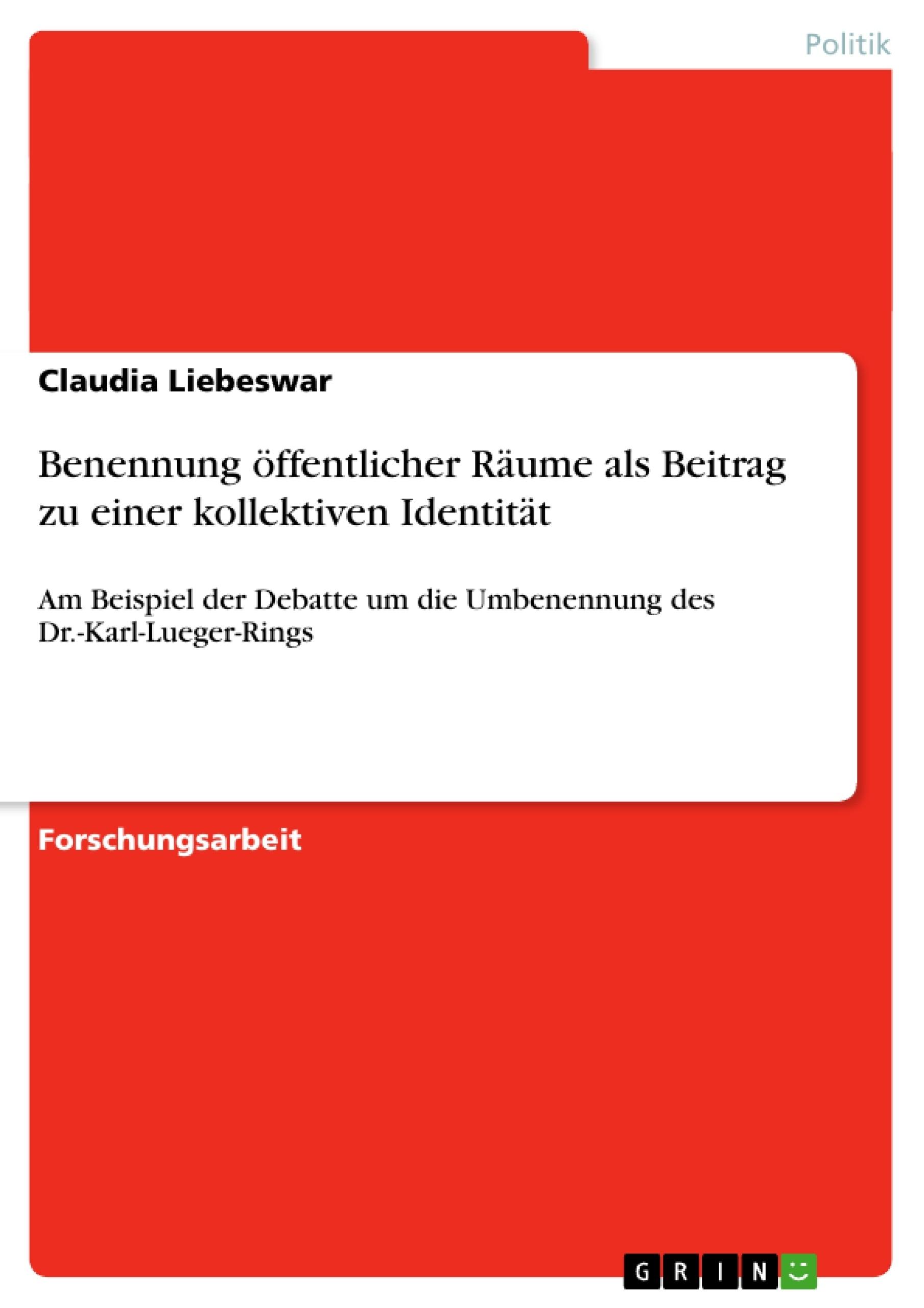 Titel: Benennung öffentlicher Räume als Beitrag zu einer kollektiven Identität