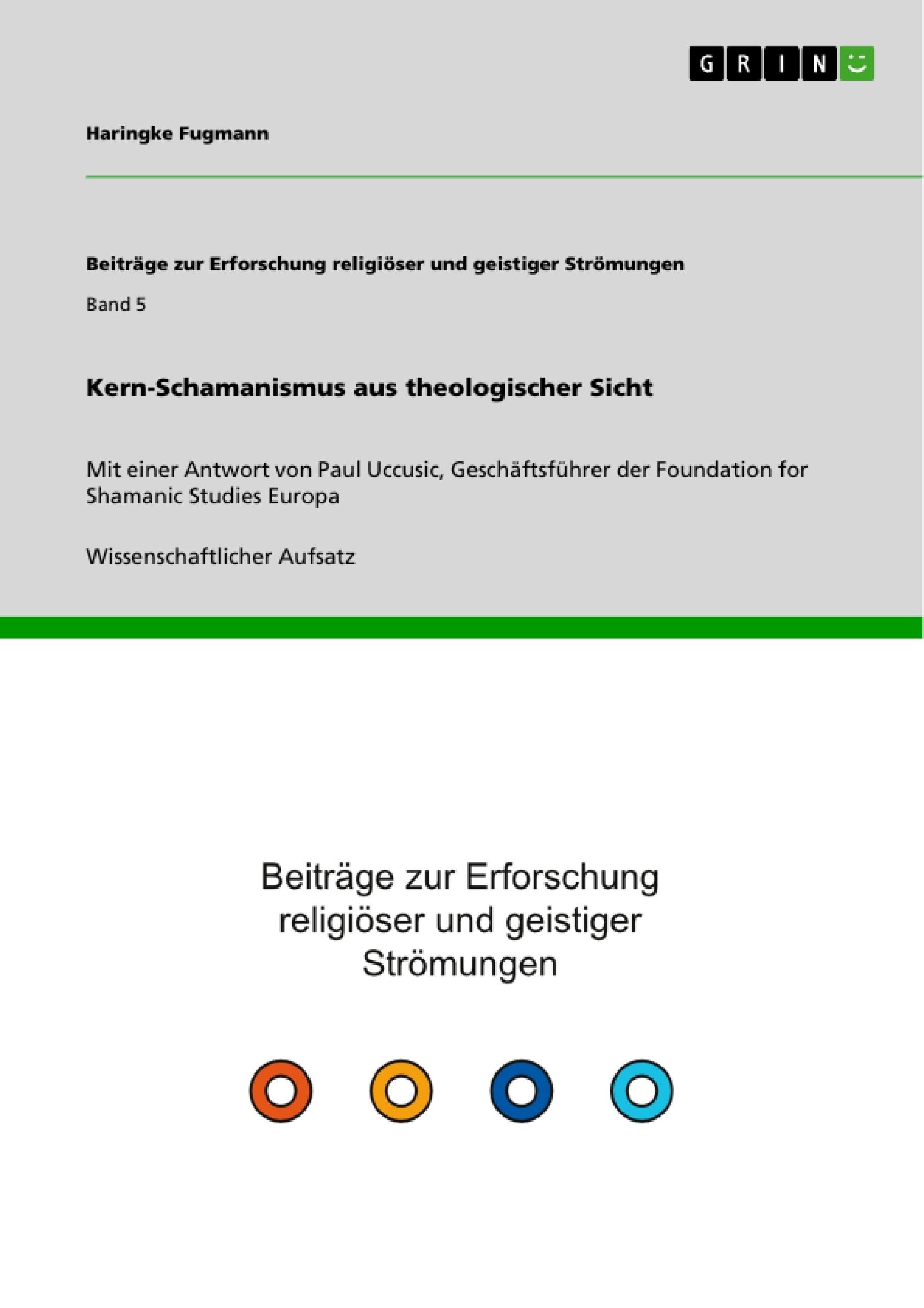 Titel: Kern-Schamanismus aus theologischer Sicht