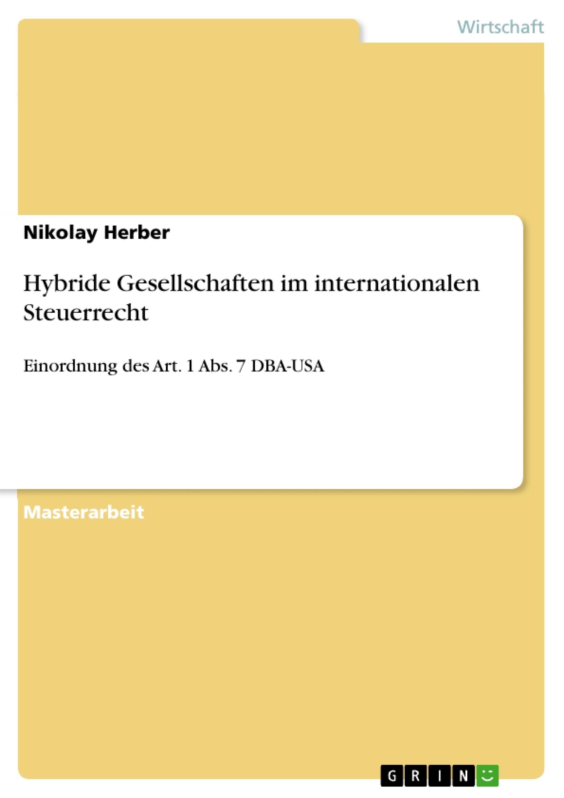 Titel: Hybride Gesellschaften im internationalen Steuerrecht