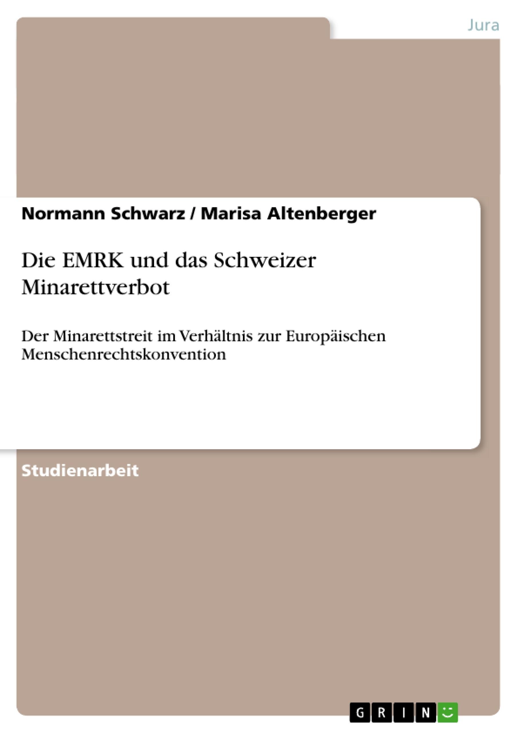 Titel: Die EMRK und das Schweizer Minarettverbot