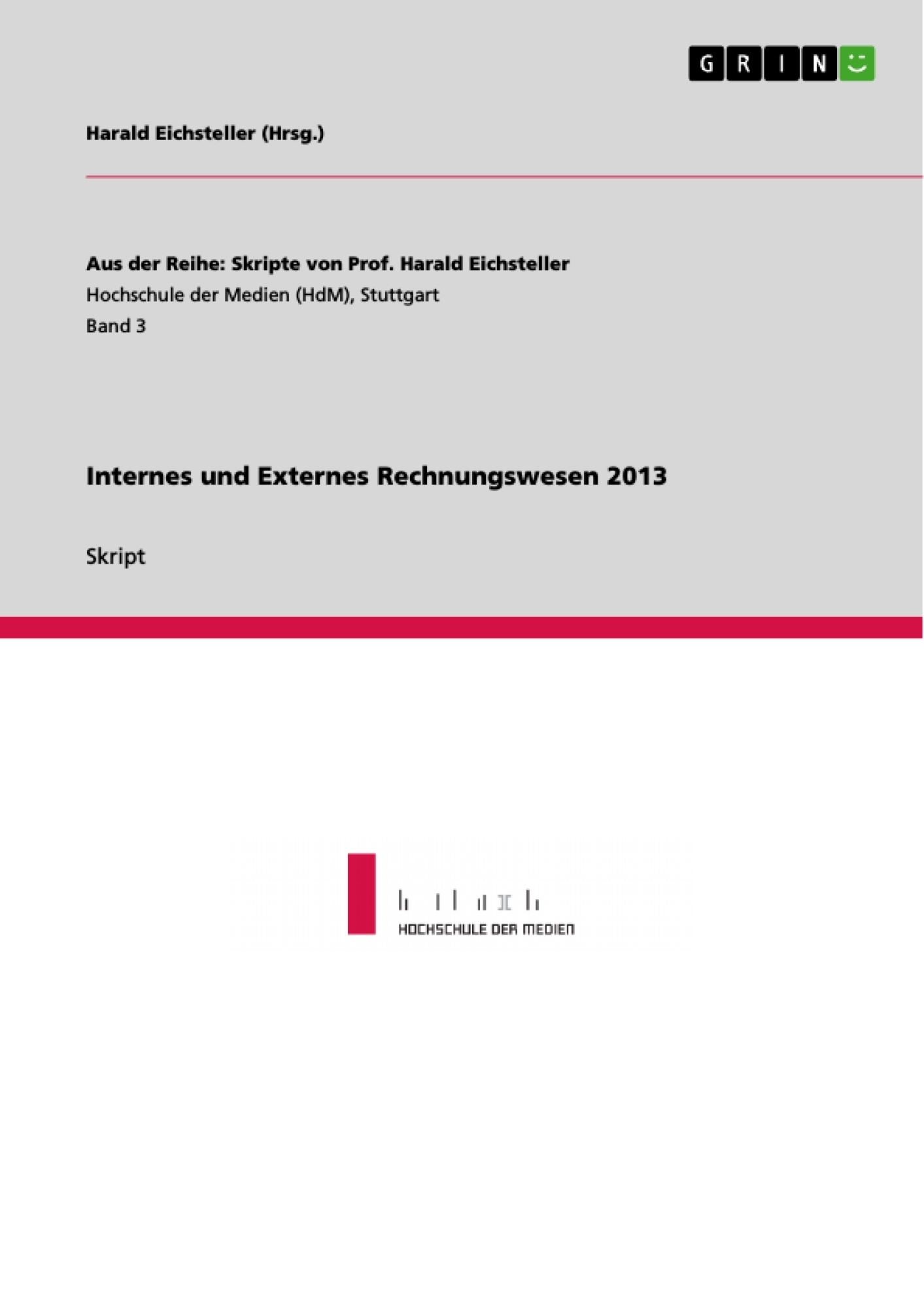 Titel: Internes und Externes Rechnungswesen 2013