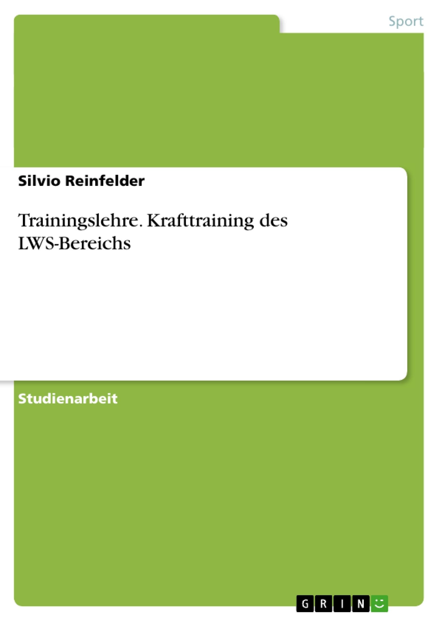 Titel: Trainingslehre. Krafttraining des LWS-Bereichs