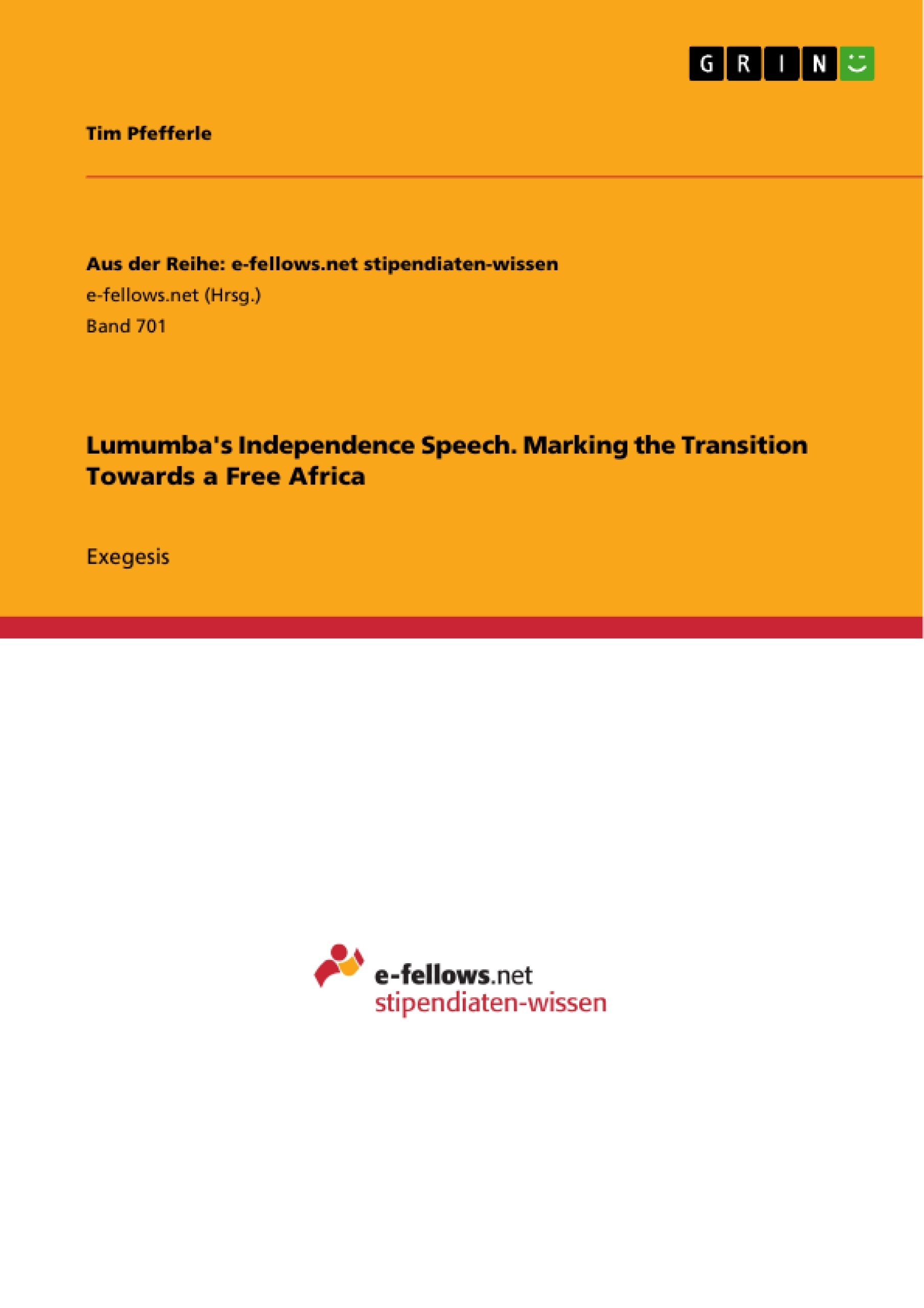 Title: Lumumba's Independence Speech. Marking the Transition Towards a Free Africa