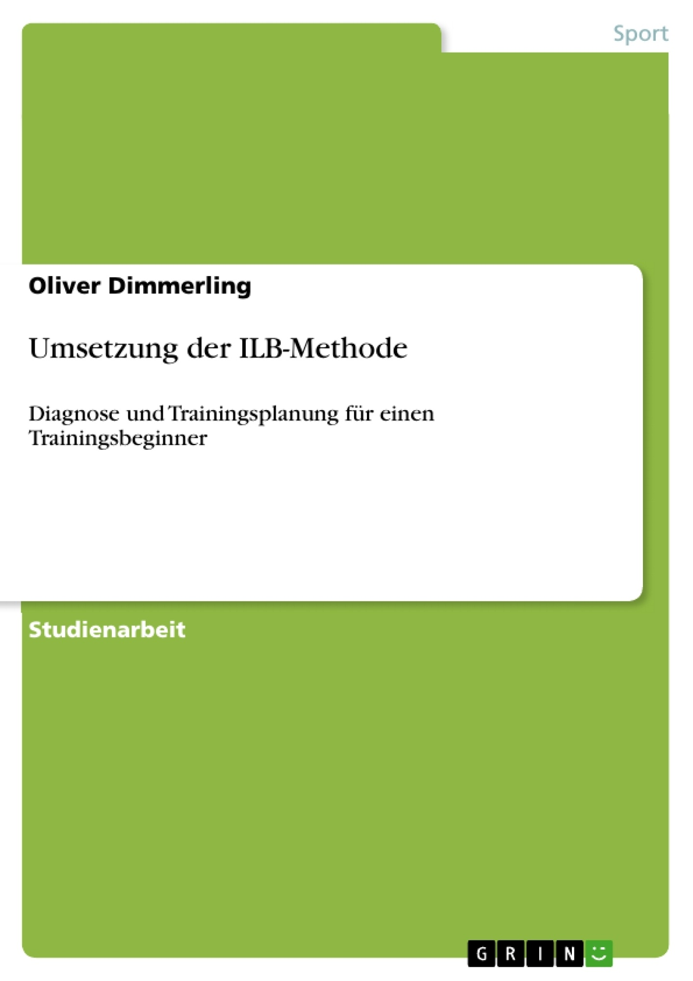Titel: Umsetzung der ILB-Methode