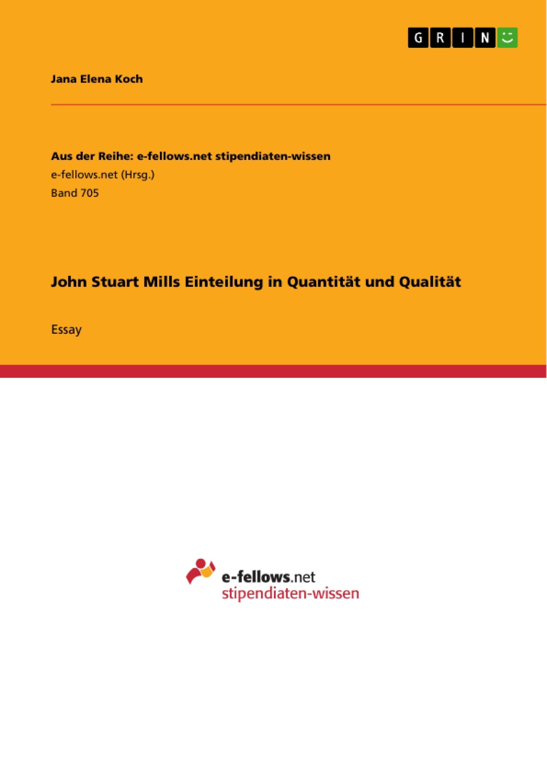 Titel: John Stuart Mills Einteilung in Quantität und Qualität