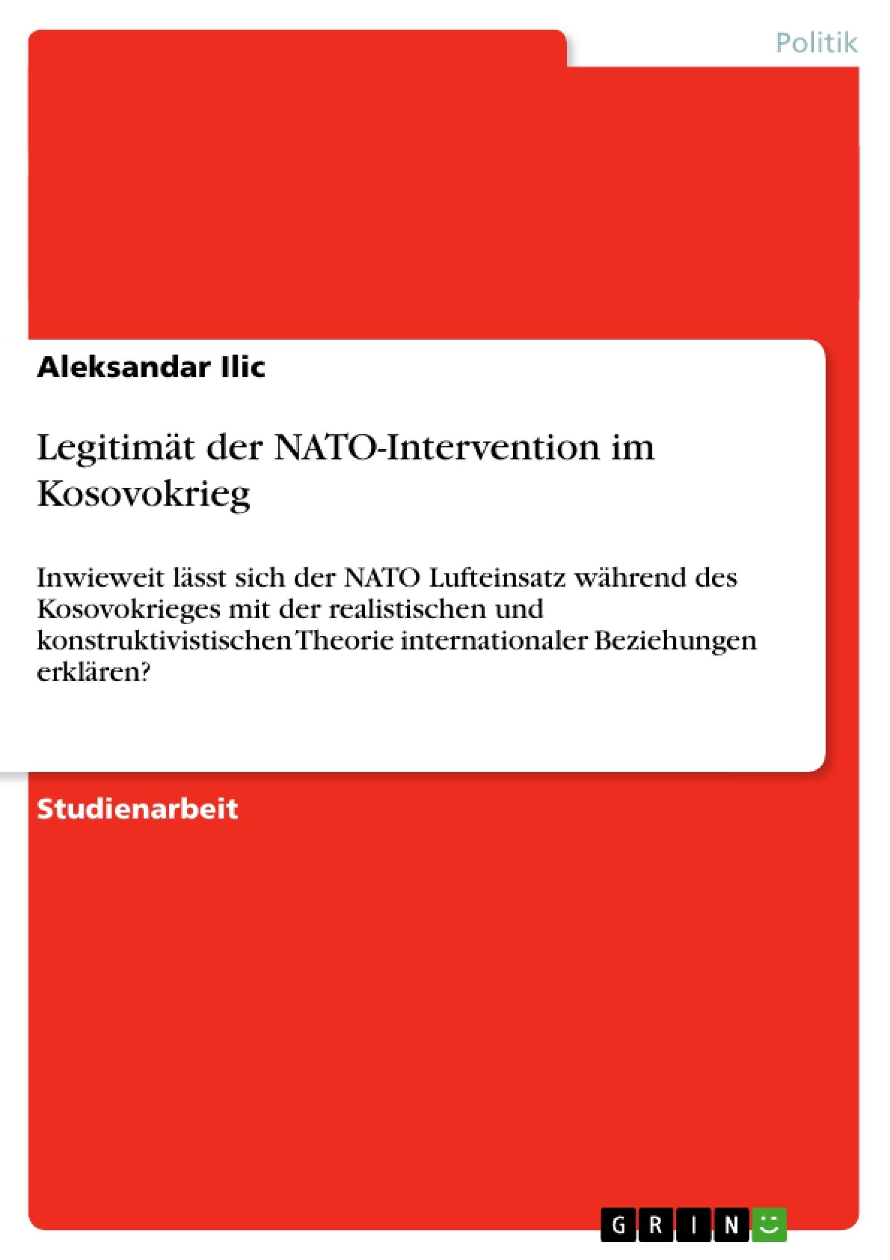 Titel: Legitimät der NATO-Intervention im Kosovokrieg