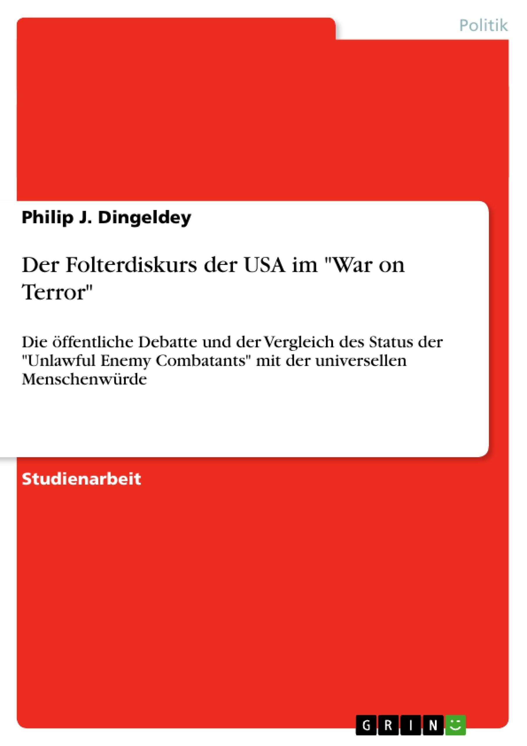 """Titel: Der Folterdiskurs der USA im """"War on Terror"""""""
