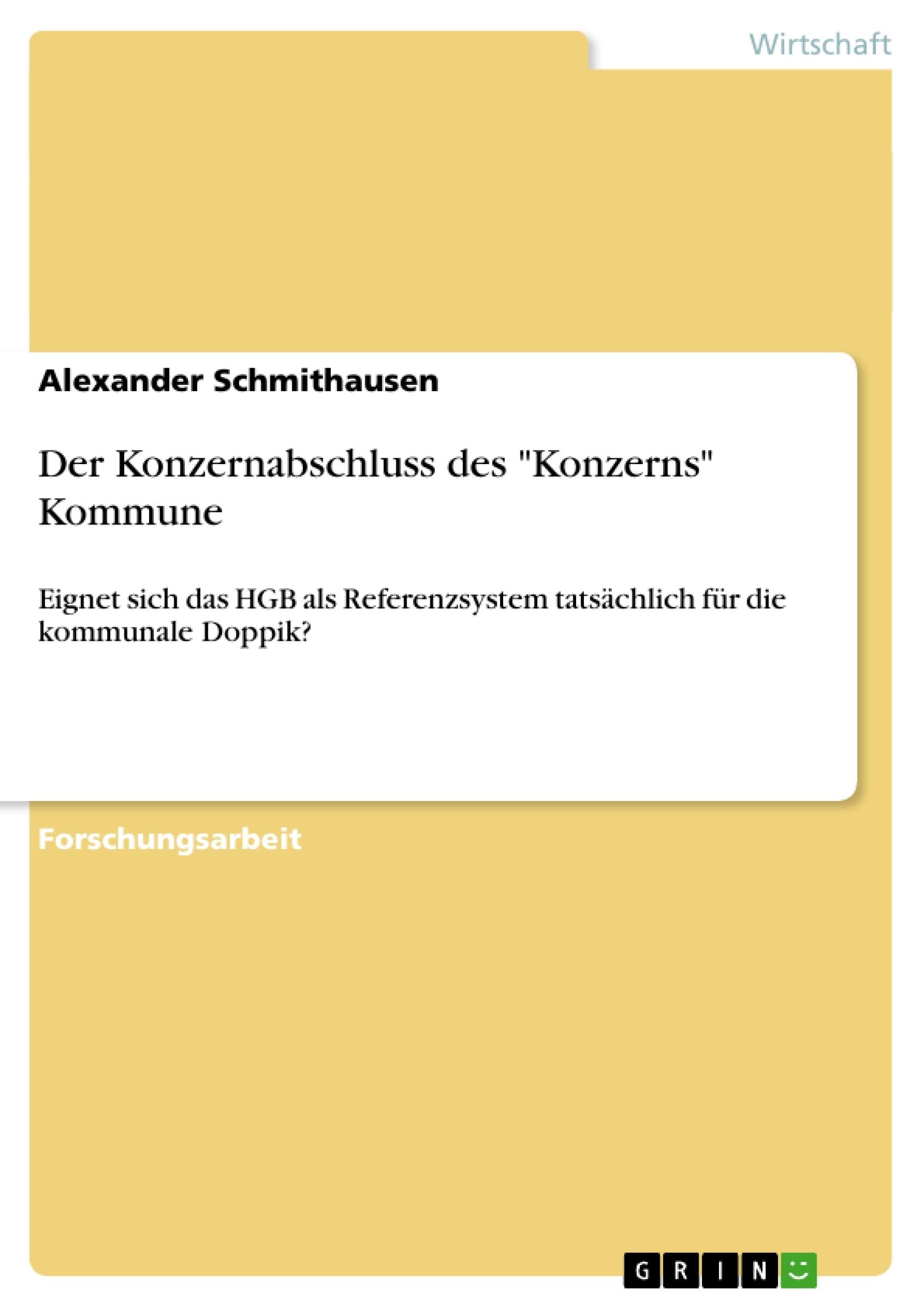 """Titel: Der Konzernabschluss des """"Konzerns"""" Kommune"""