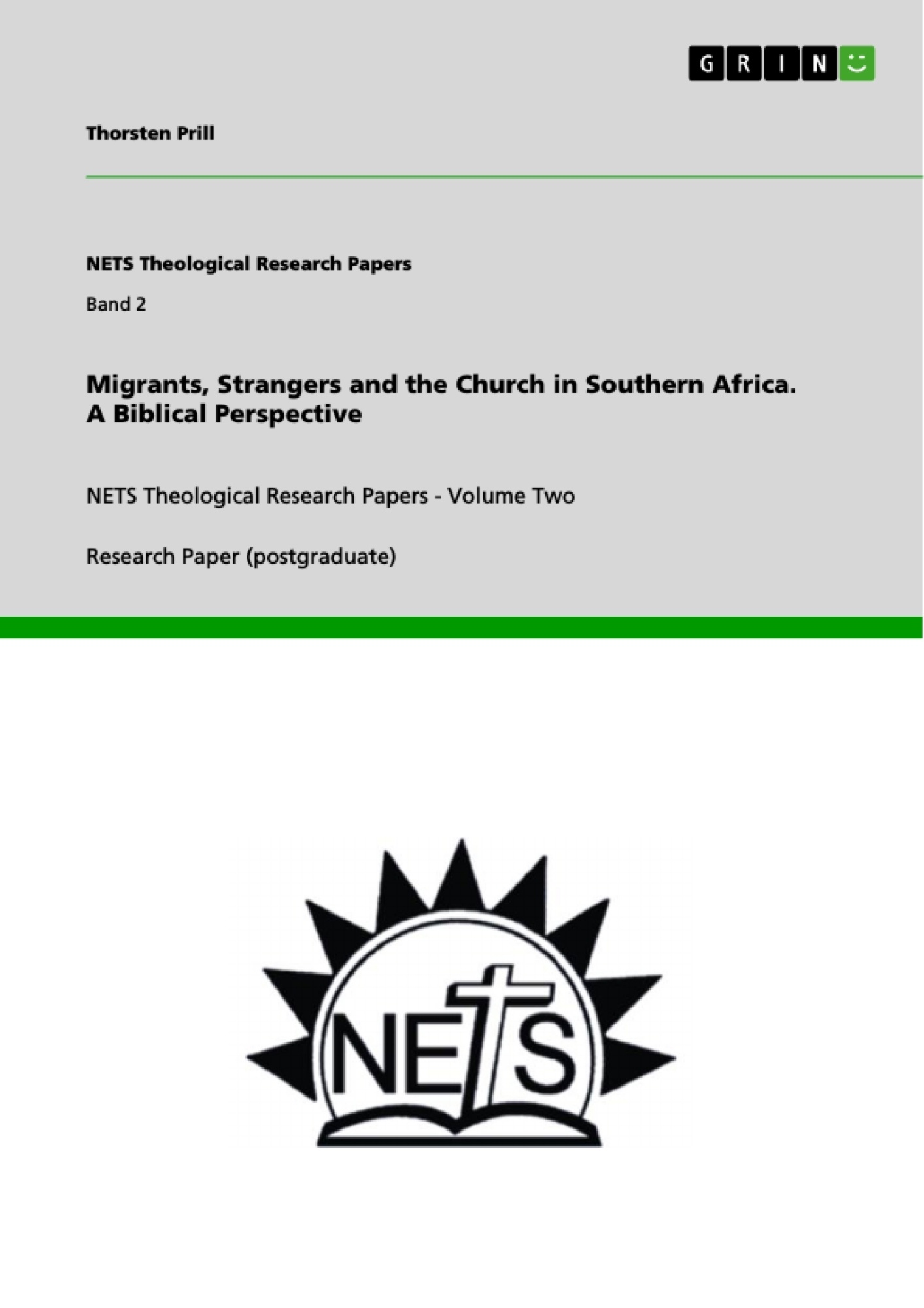 Title: Migrants, Strangers and the Church in Southern Africa. A Biblical Perspective