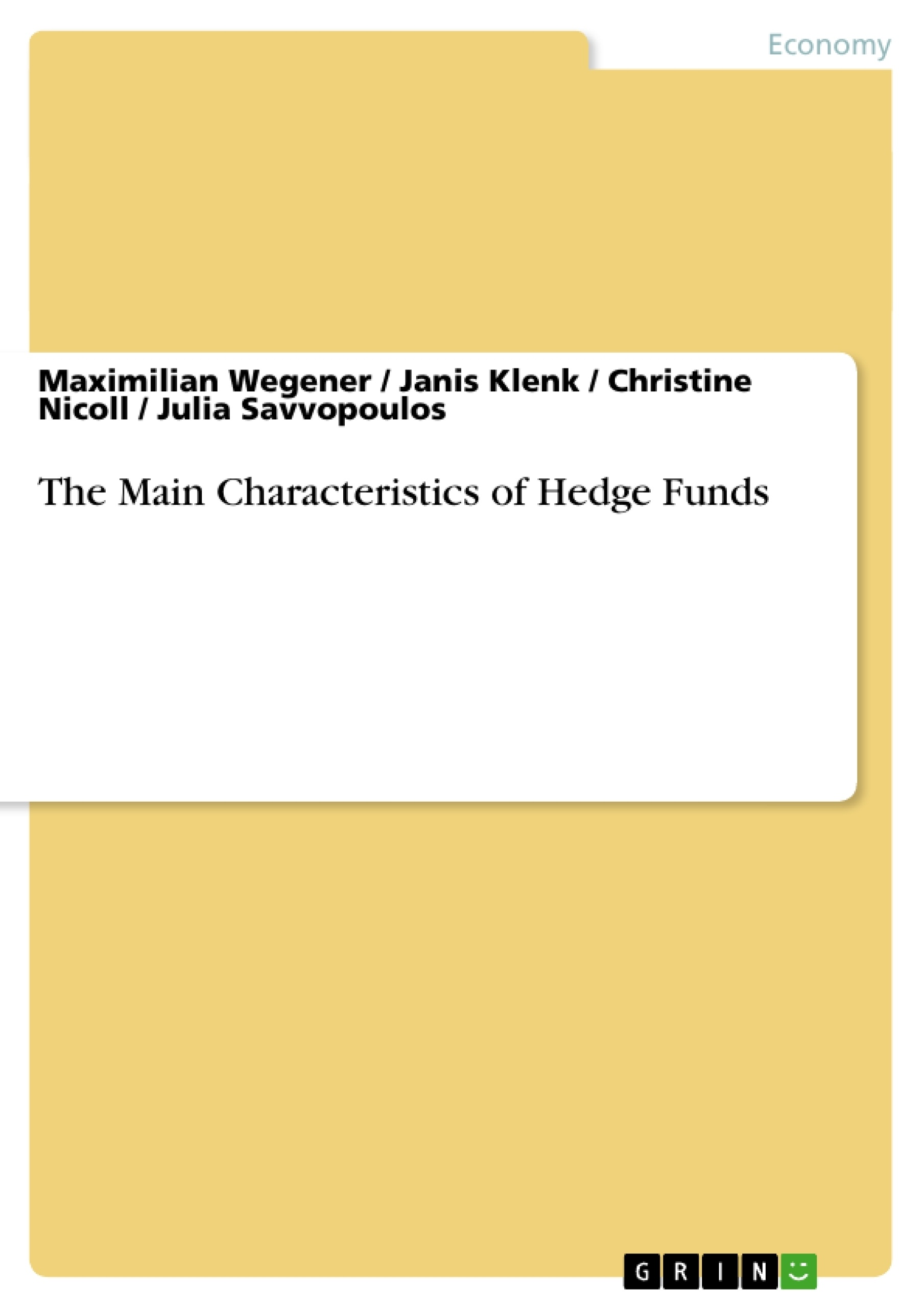 Title: The Main Characteristics of Hedge Funds