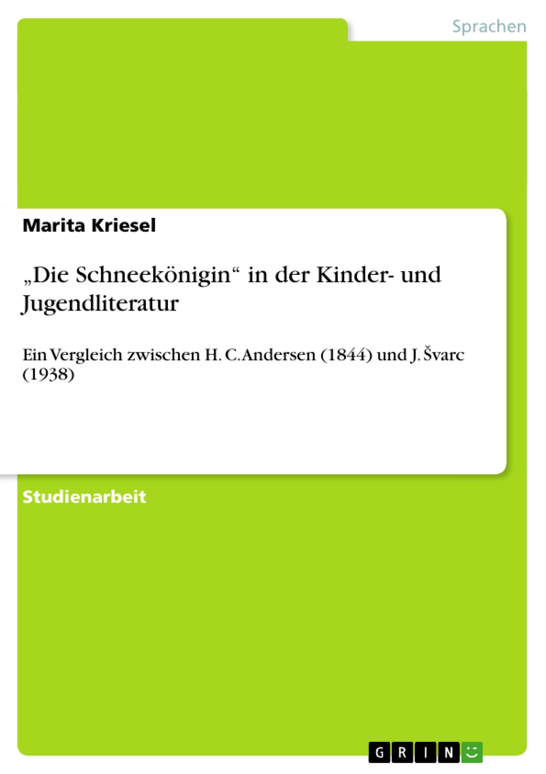 """Titel: """"Die Schneekönigin"""" in der Kinder- und Jugendliteratur"""