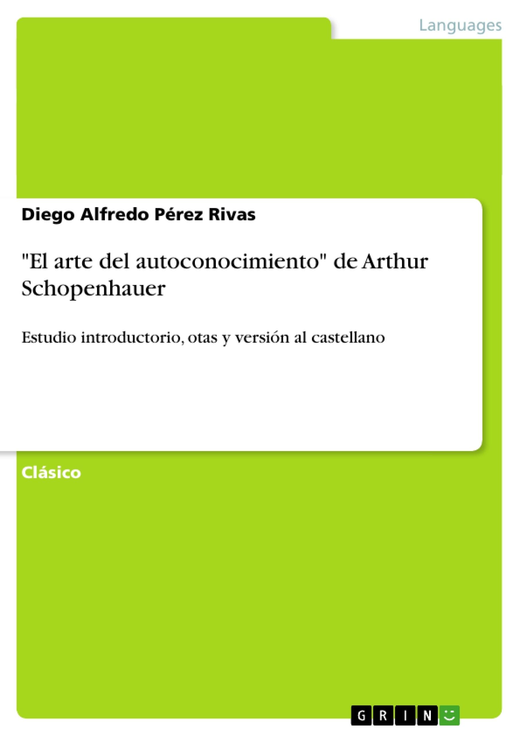 """Título: """"El arte del autoconocimiento"""" de Arthur Schopenhauer"""