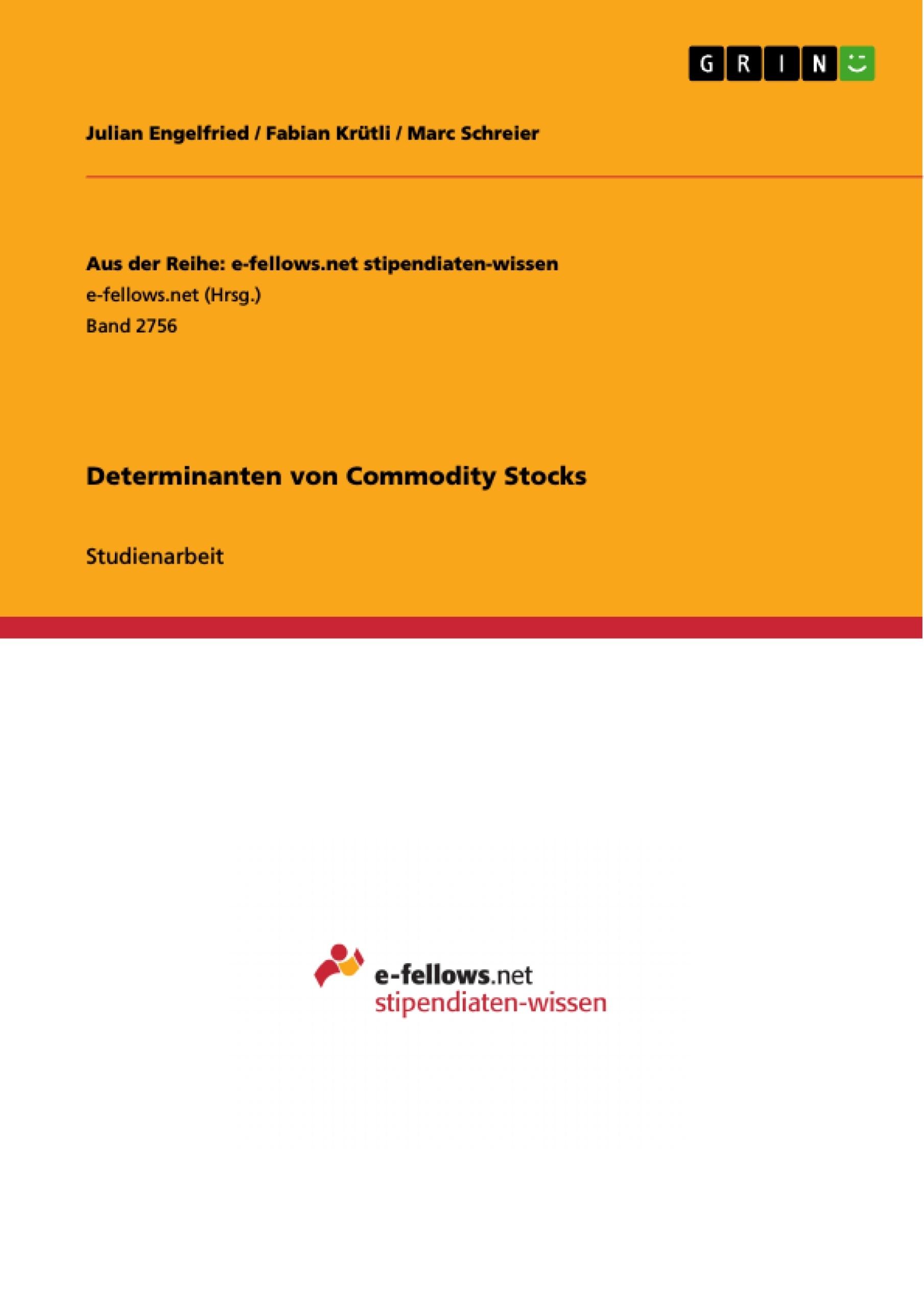 Titel: Determinanten von Commodity Stocks