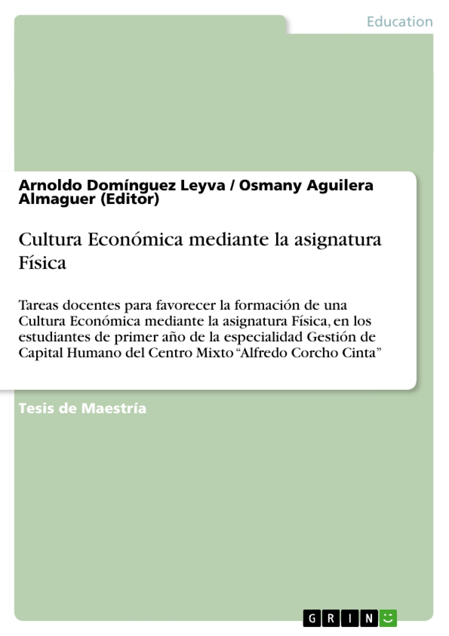Título: Cultura Económica mediante la asignatura Física