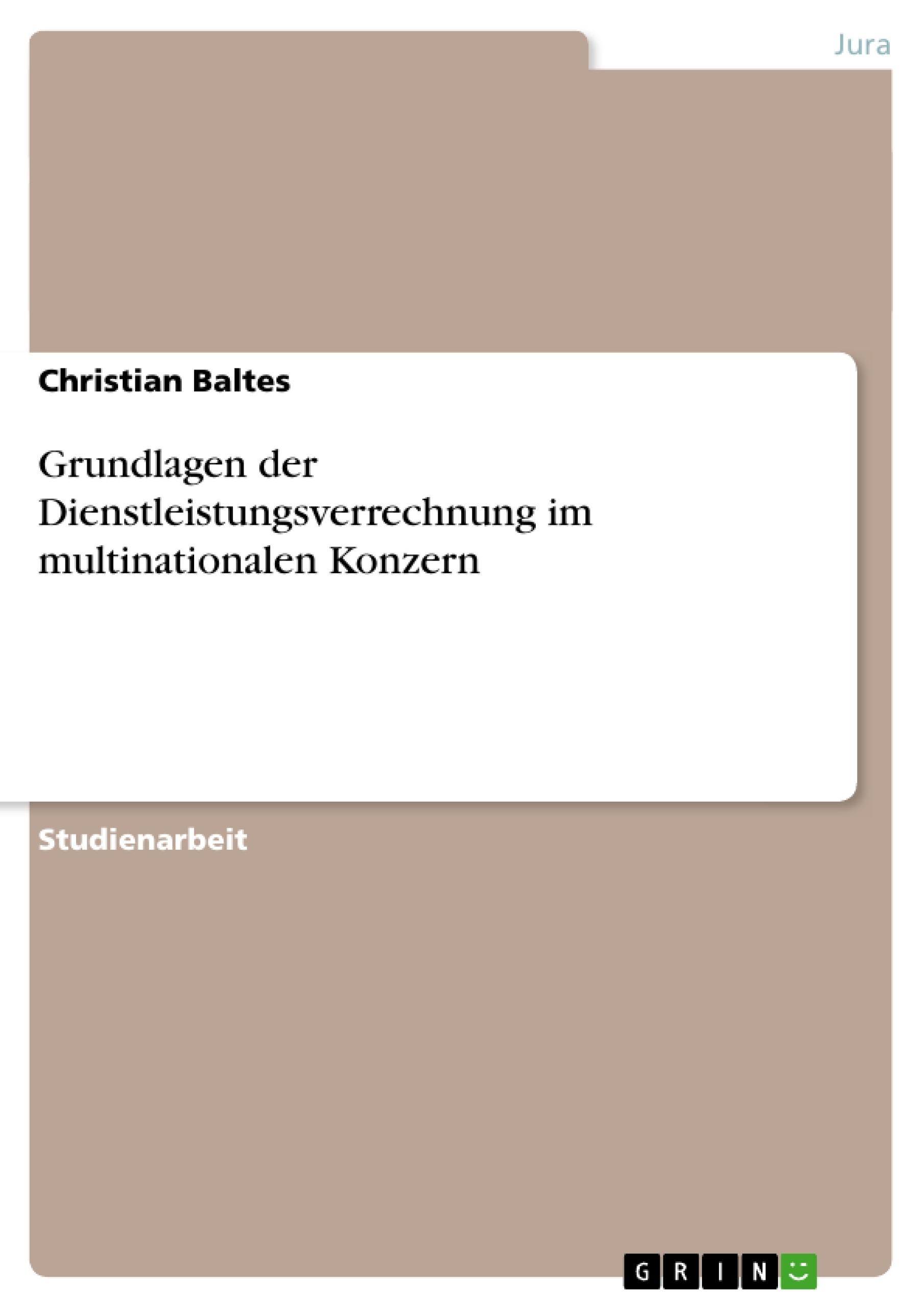Titel: Grundlagen der Dienstleistungsverrechnung im multinationalen Konzern