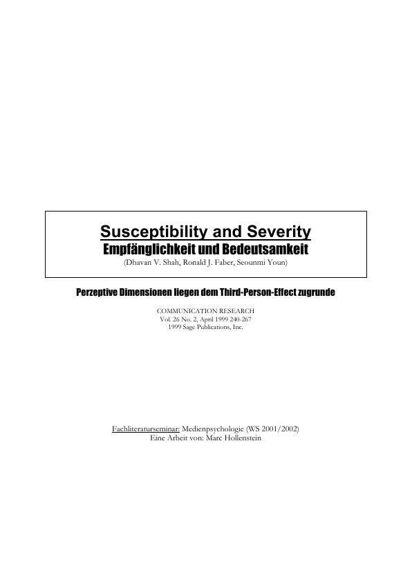 Titel: Susceptibility and Severity - Empfänglichkeit und Bedeutsamkeit. Einschätzung des Medieneinflusses von Personen auf sich selbst und auf andere