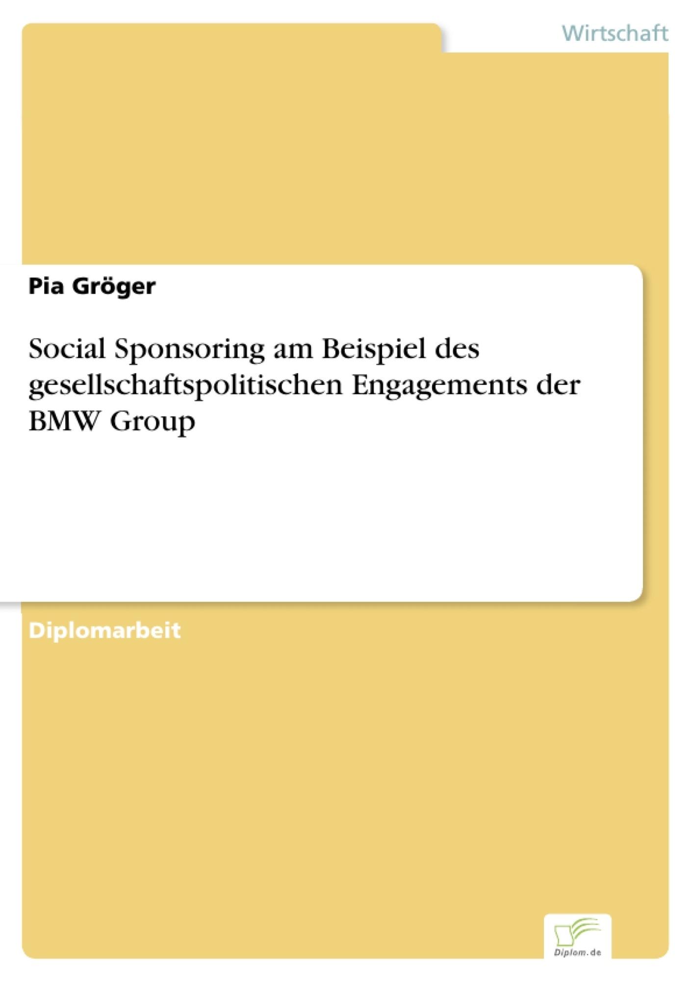Social Sponsoring am Beispiel des gesellschaftspolitischen ...
