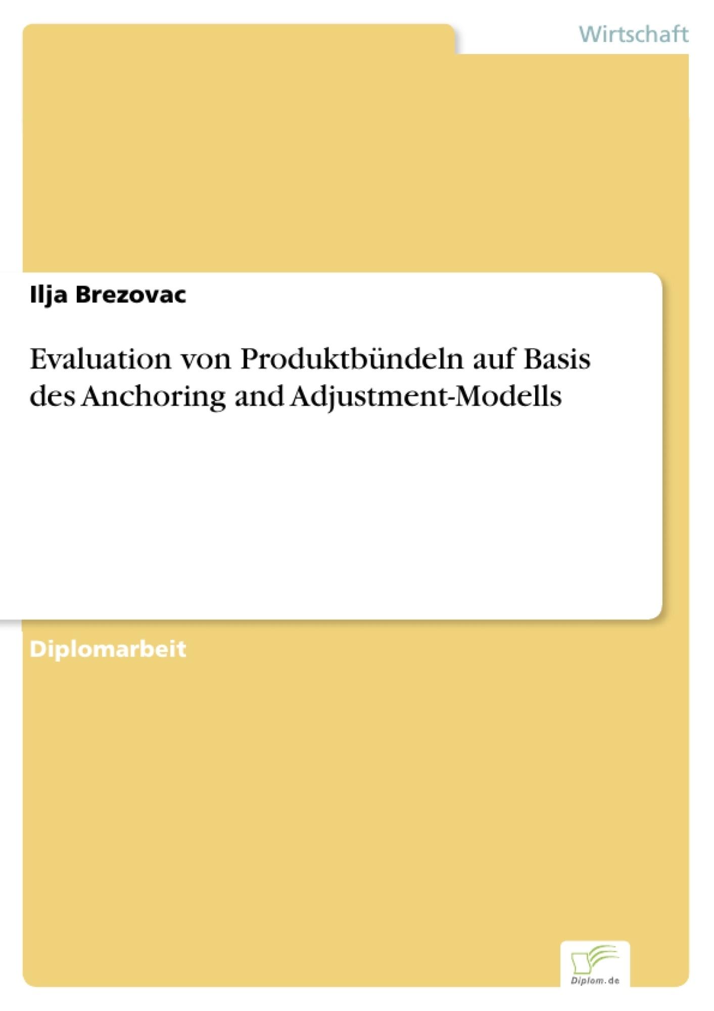 Evaluation von Produktbündeln auf Basis des Anchoring and ...