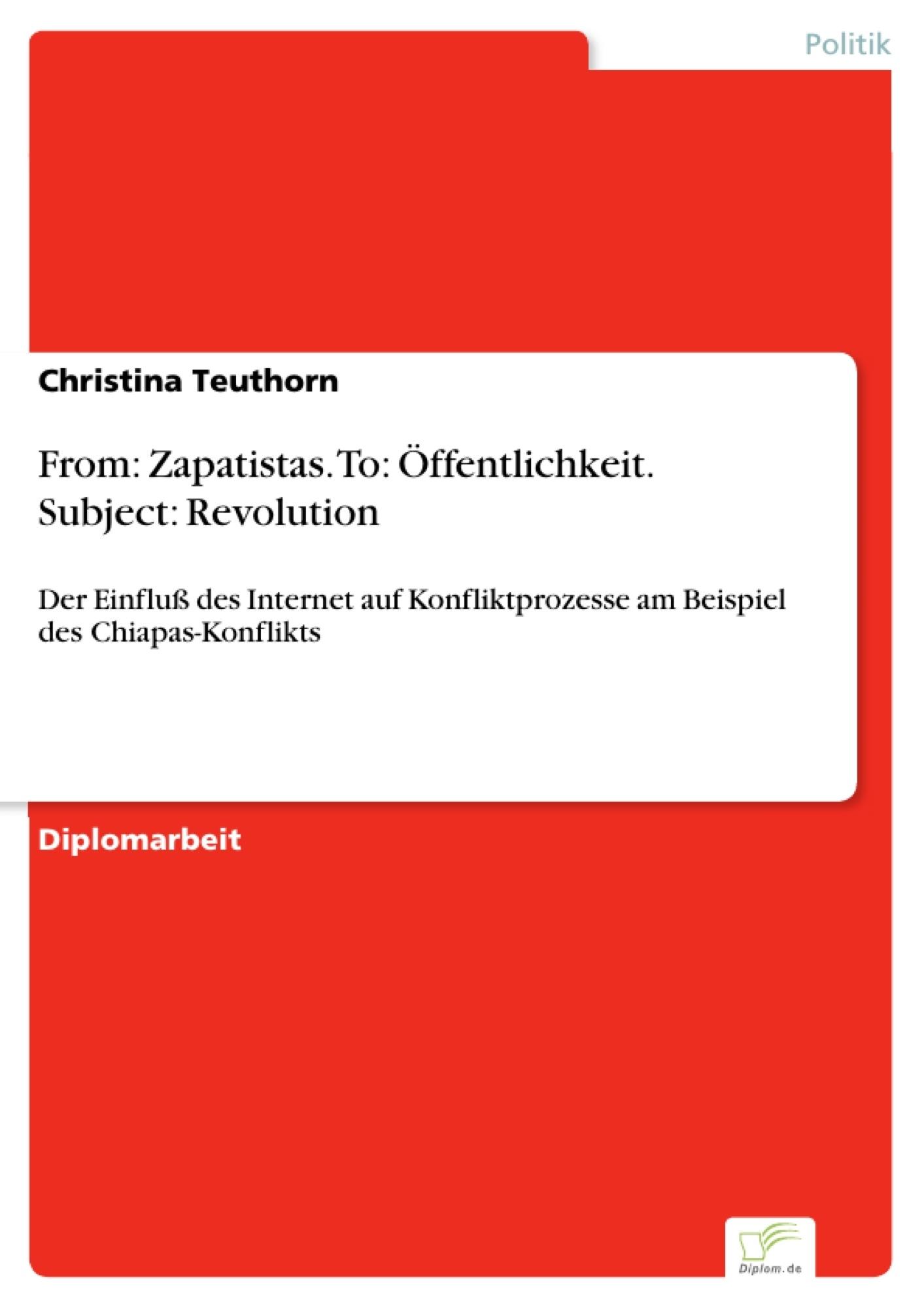 From: Zapatistas. To: Öffentlichkeit. Subject: Revolution