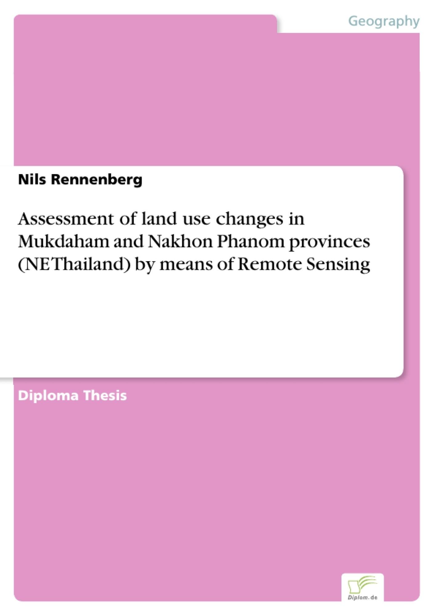 24bd282c Assessment of land use changes in Mukdaham and Nakhon Phanom ...