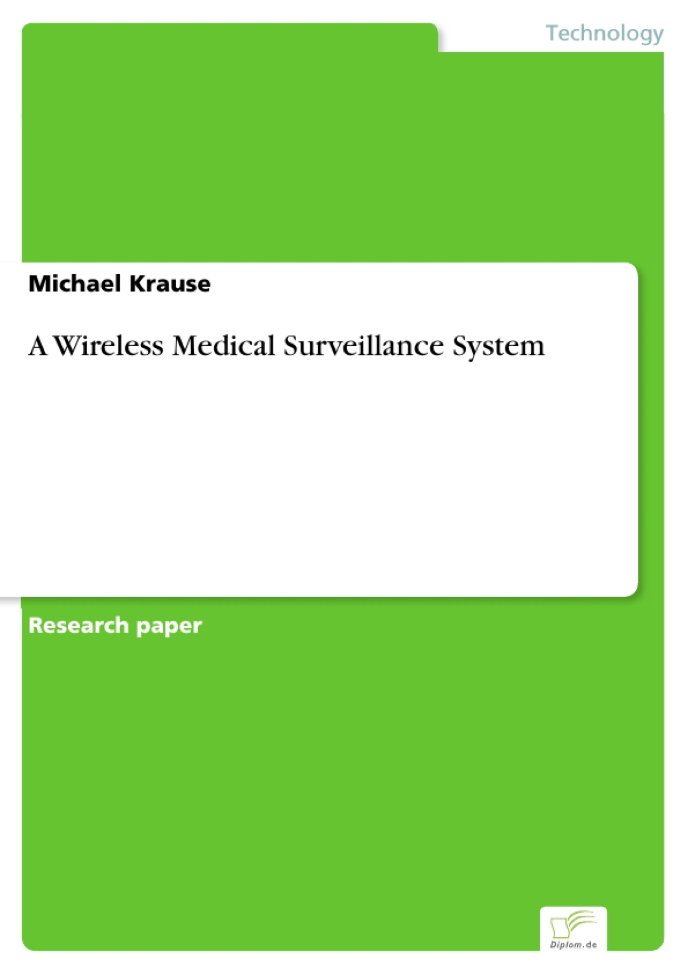 A Wireless Medical Surveillance System R Integrated Circuit Tester Ic Led Test Optocoupler Leseprobe Aus 96 Seiten