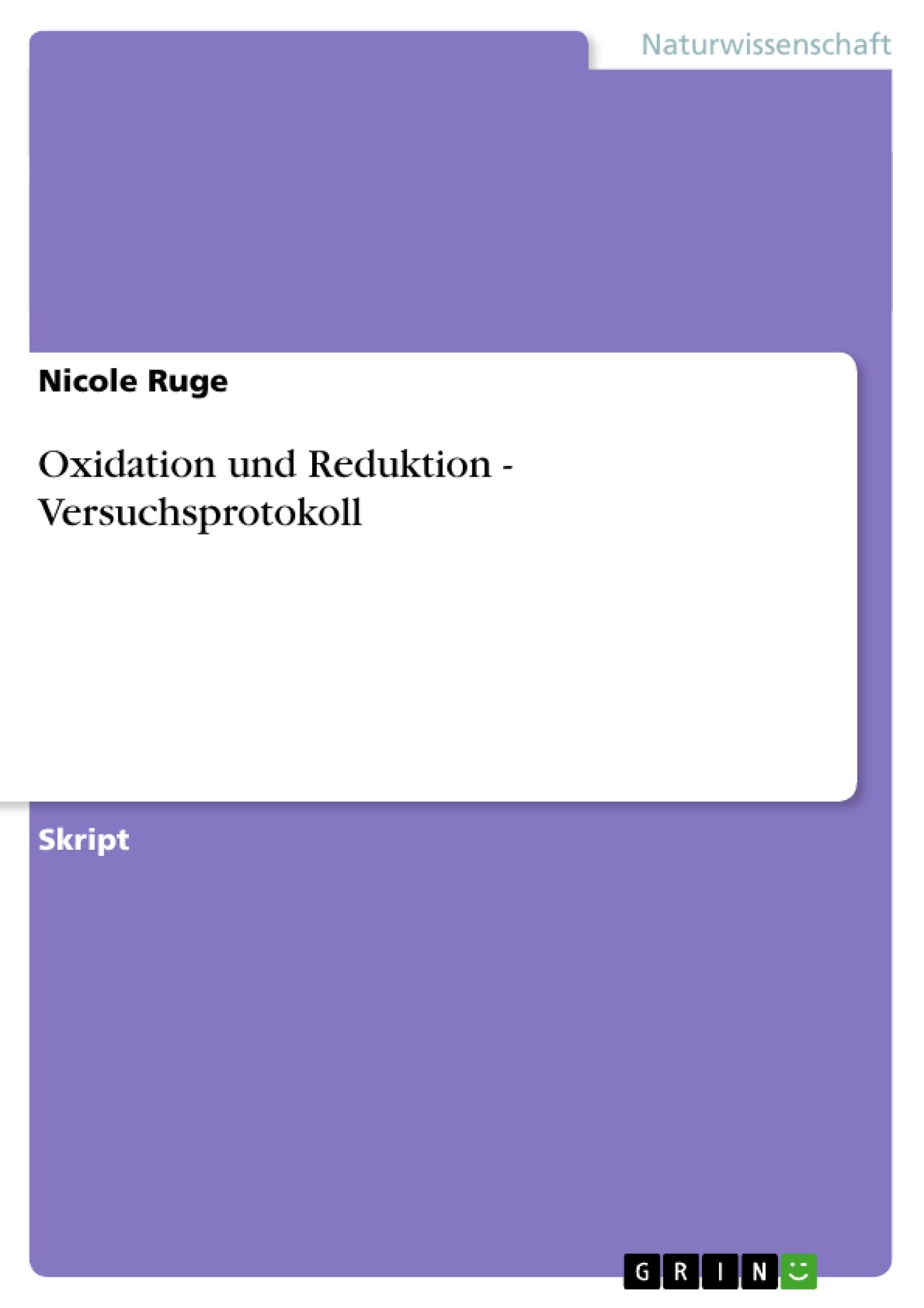 Titel: Oxidation und Reduktion - Versuchsprotokoll