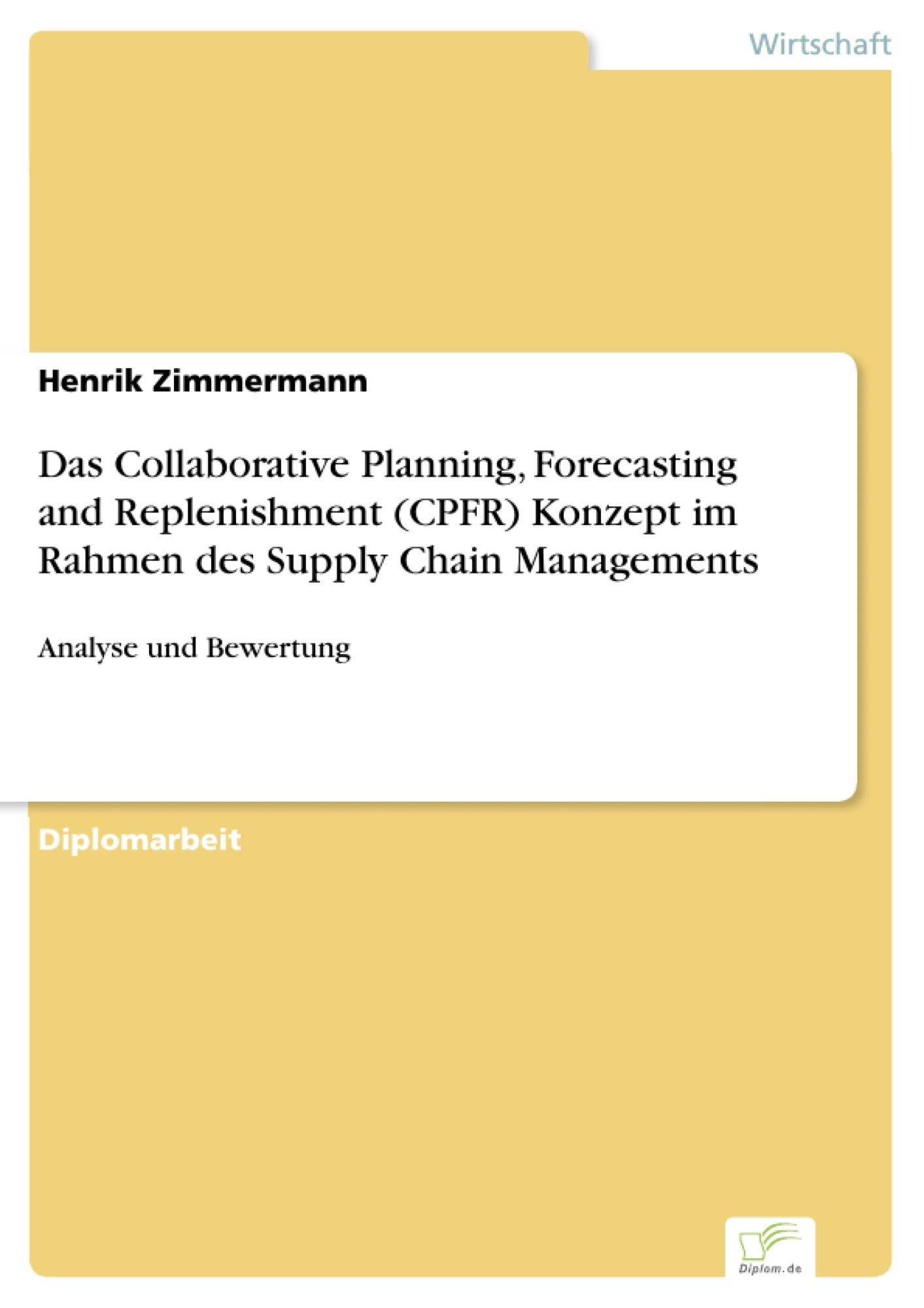 Das Collaborative Planning Forecasting And Replenishment Cpfr