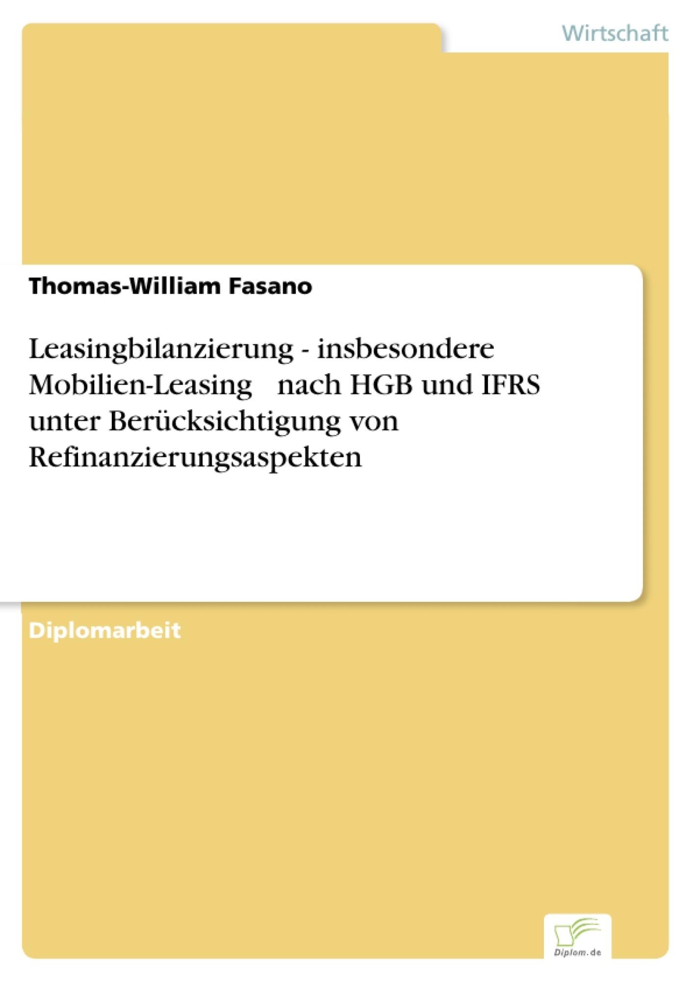 Leasingbilanzierung - insbesondere Mobilien-Leasing – nach HGB und ...
