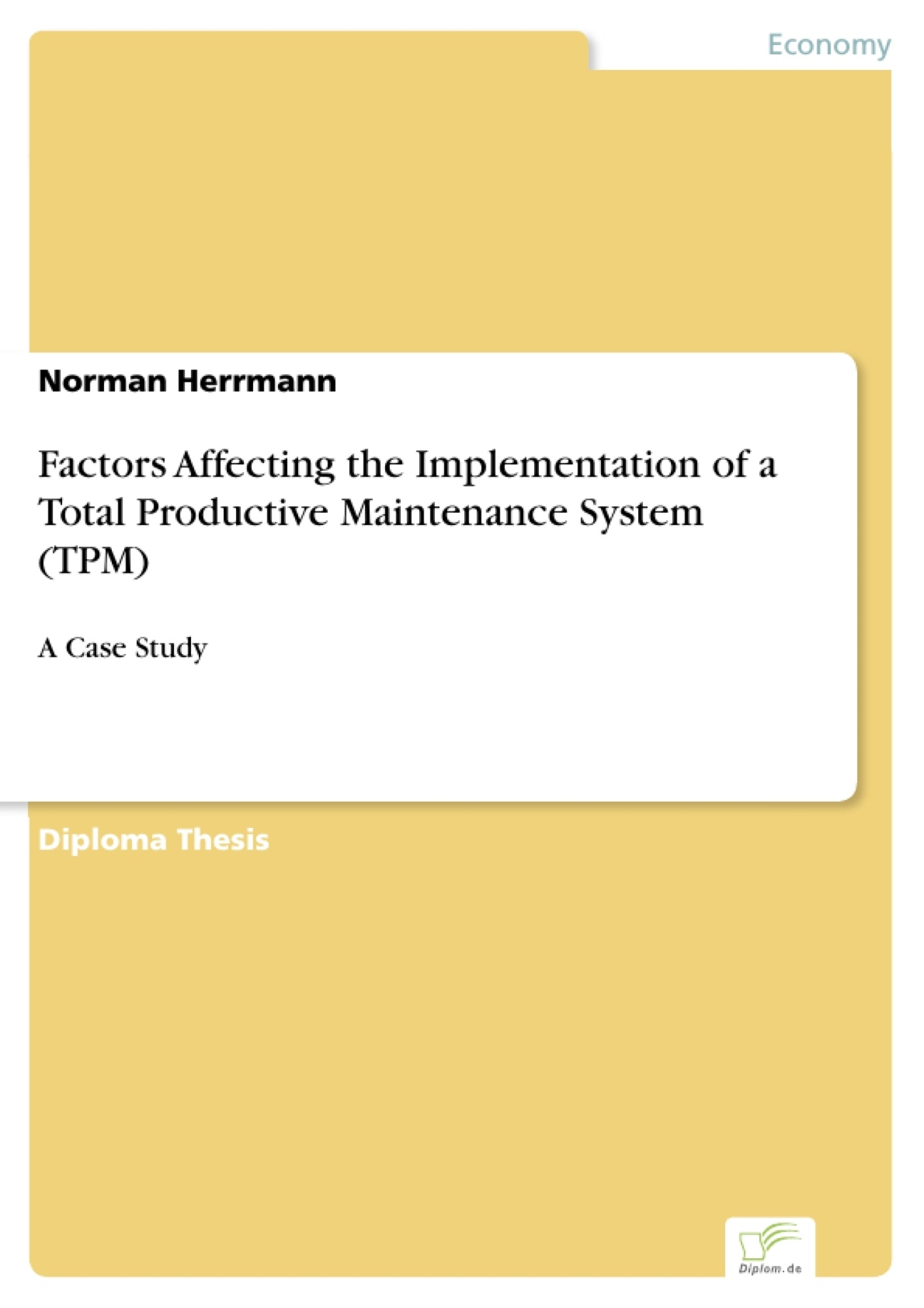 Factors Affecting the Implementation of a Total Productive ...