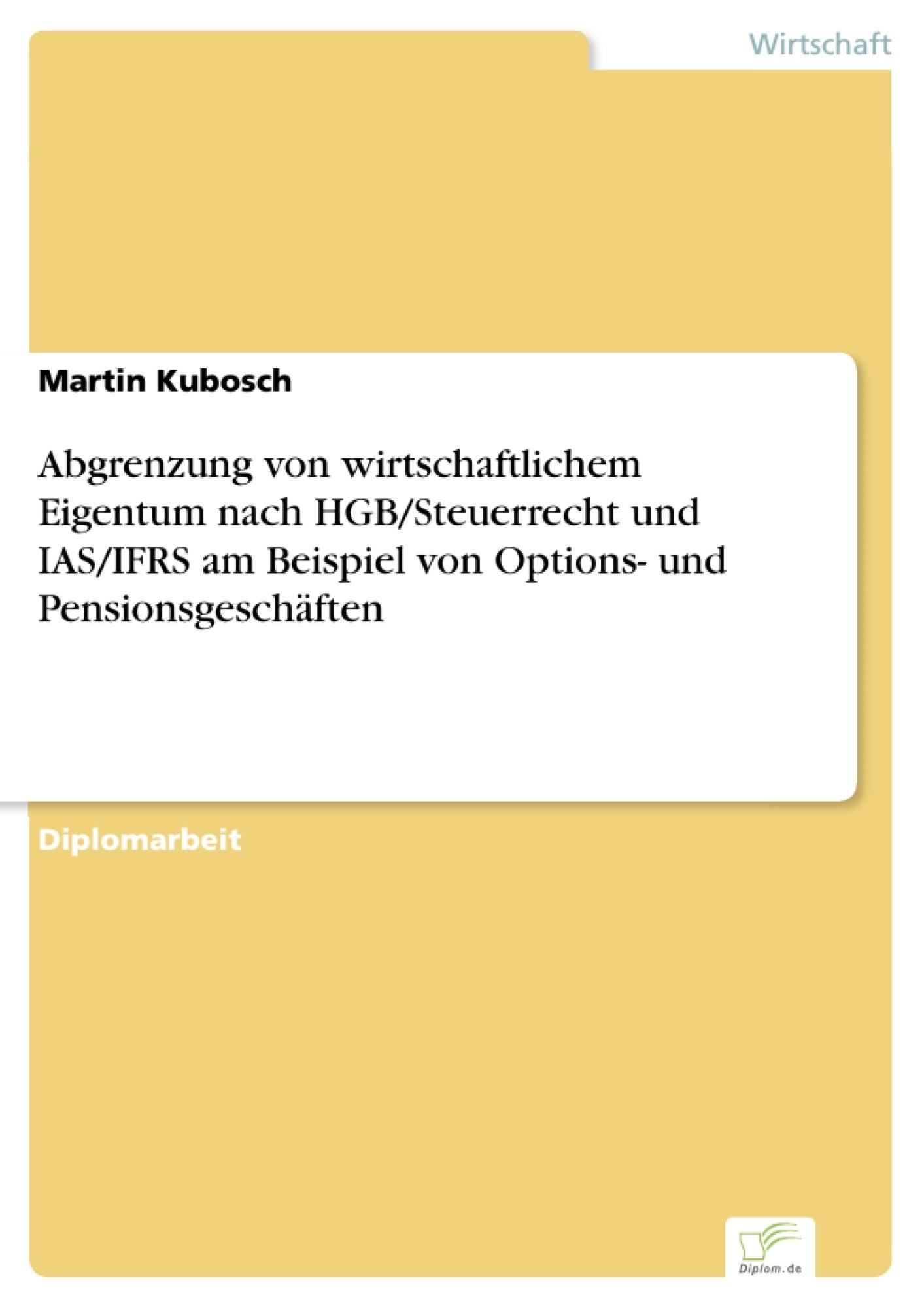Abgrenzung von wirtschaftlichem Eigentum nach HGB/Steuerrecht und ...