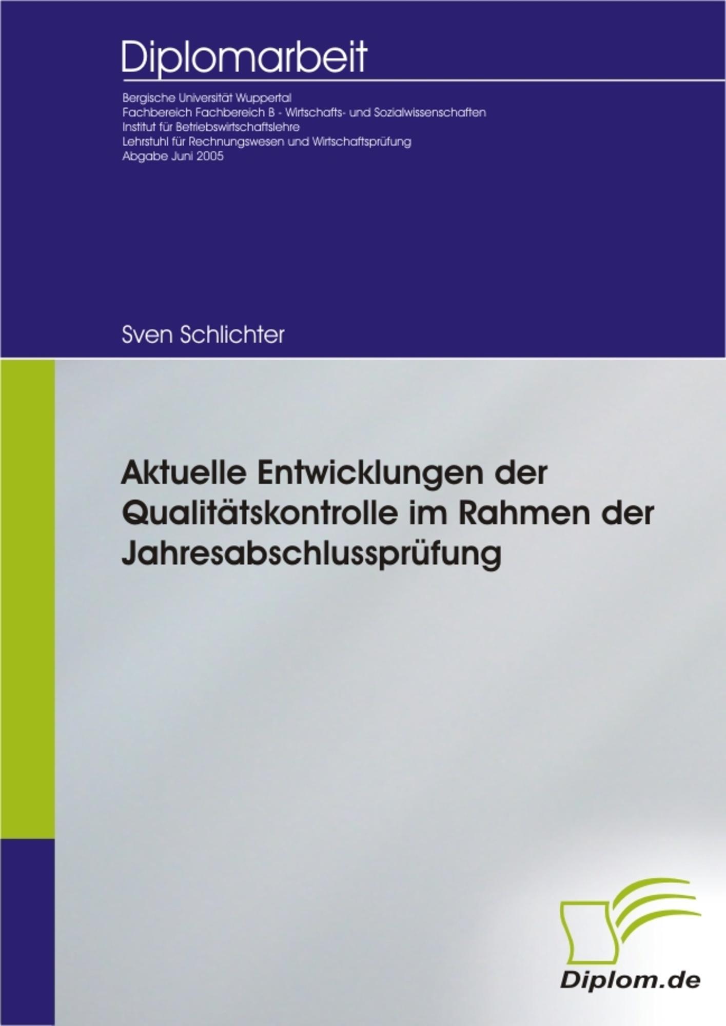 Aktuelle Entwicklungen der Qualitätskontrolle im Rahmen der ...