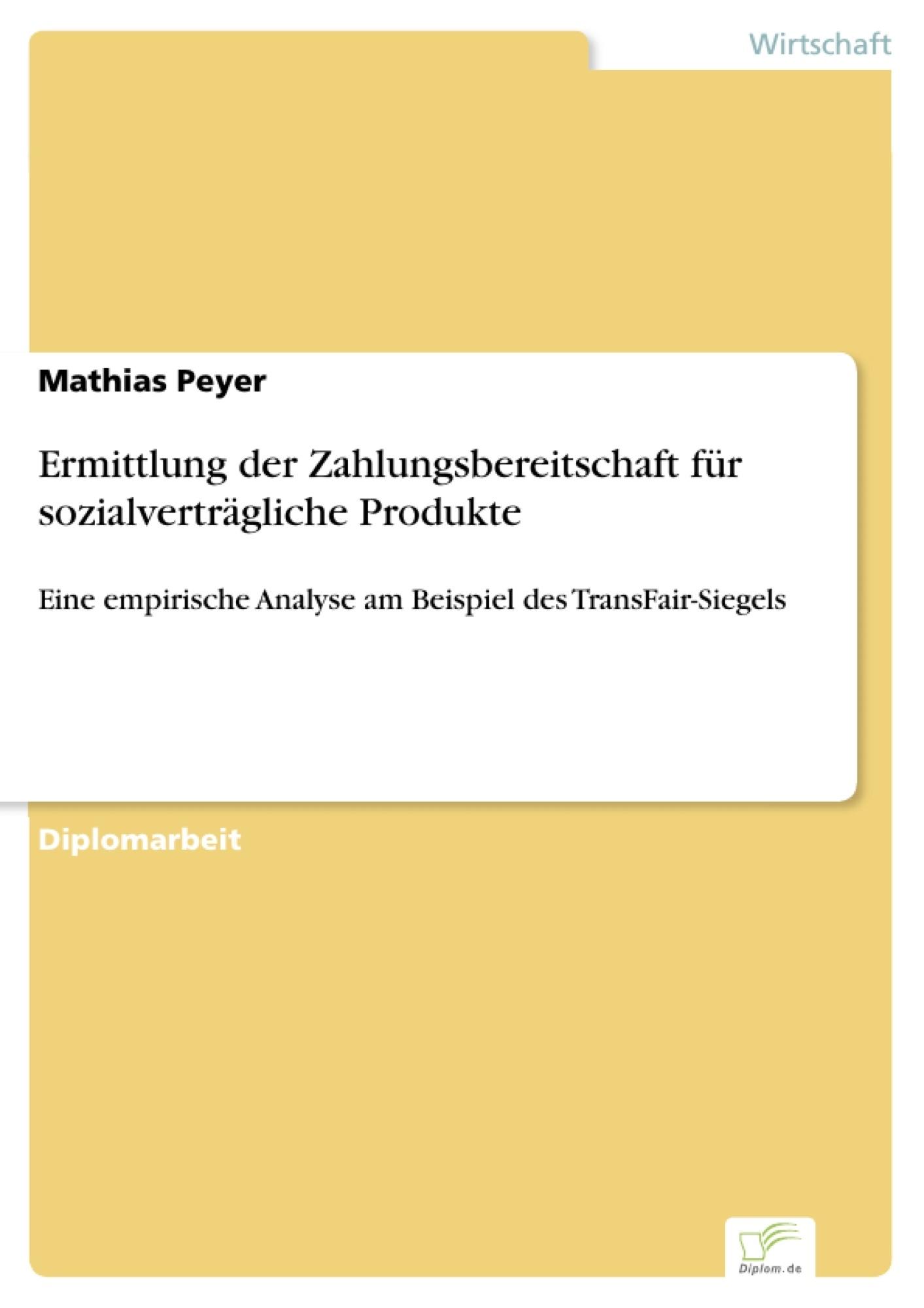 Ermittlung der Zahlungsbereitschaft für sozialverträgliche Produkte