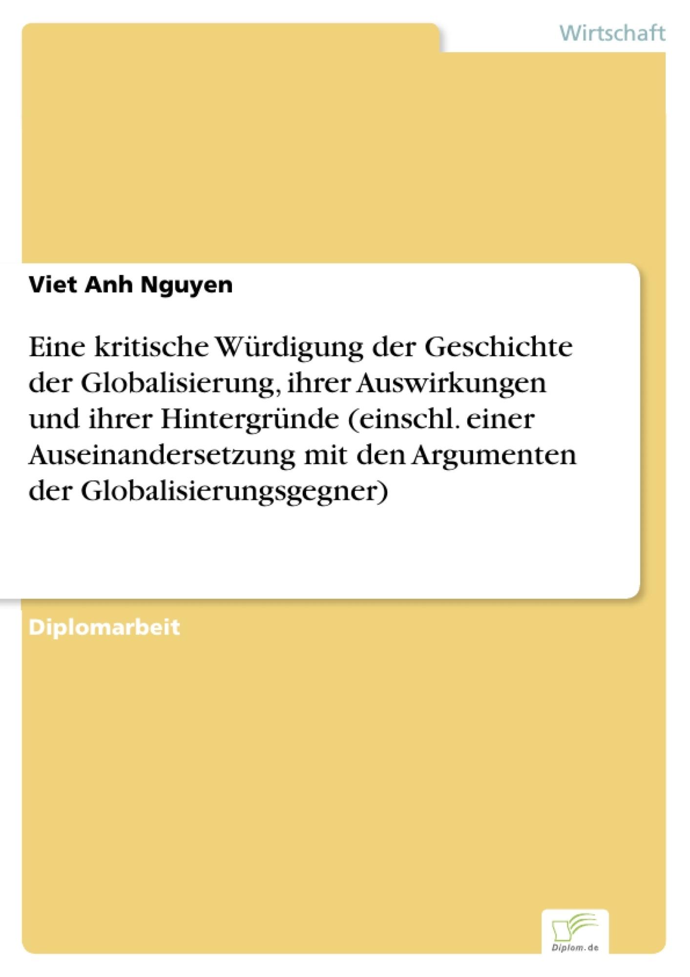 Eine Kritische Würdigung Der Geschichte Der Globalisierung Ihrer