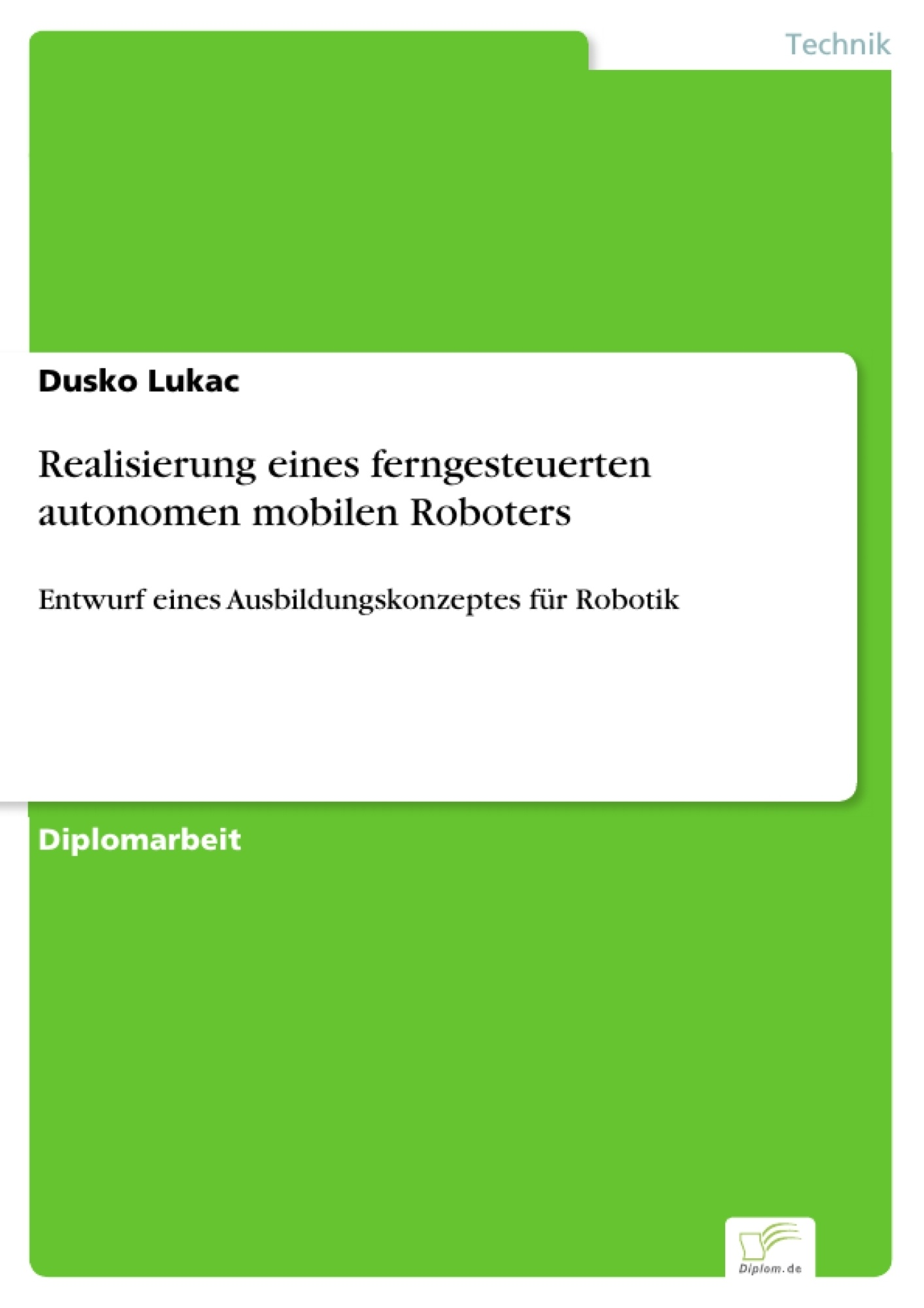 Realisierung eines ferngesteuerten autonomen mobilen Roboters