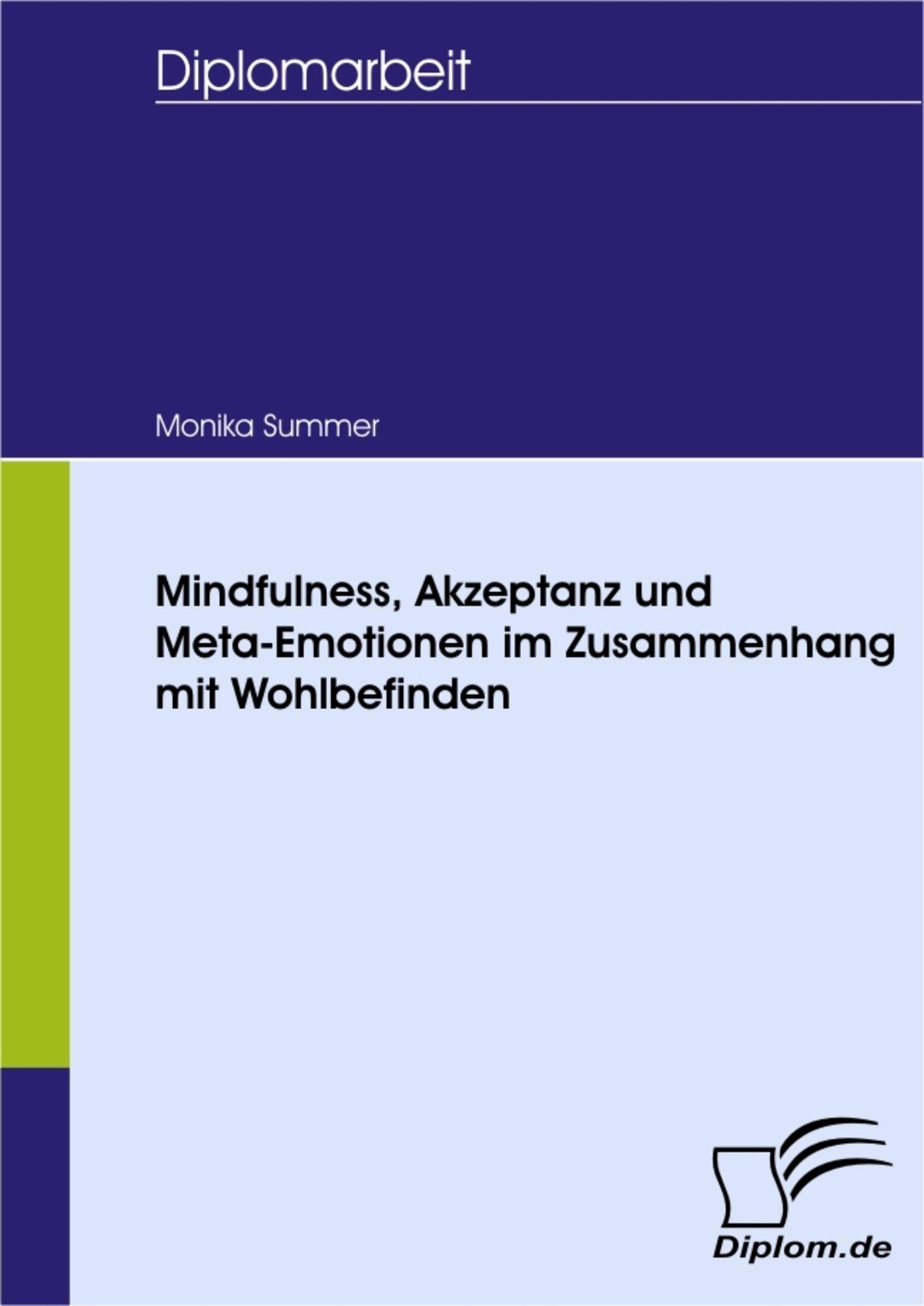 Mindfulness, Akzeptanz und Meta-Emotionen im Zusammenhang mit ...