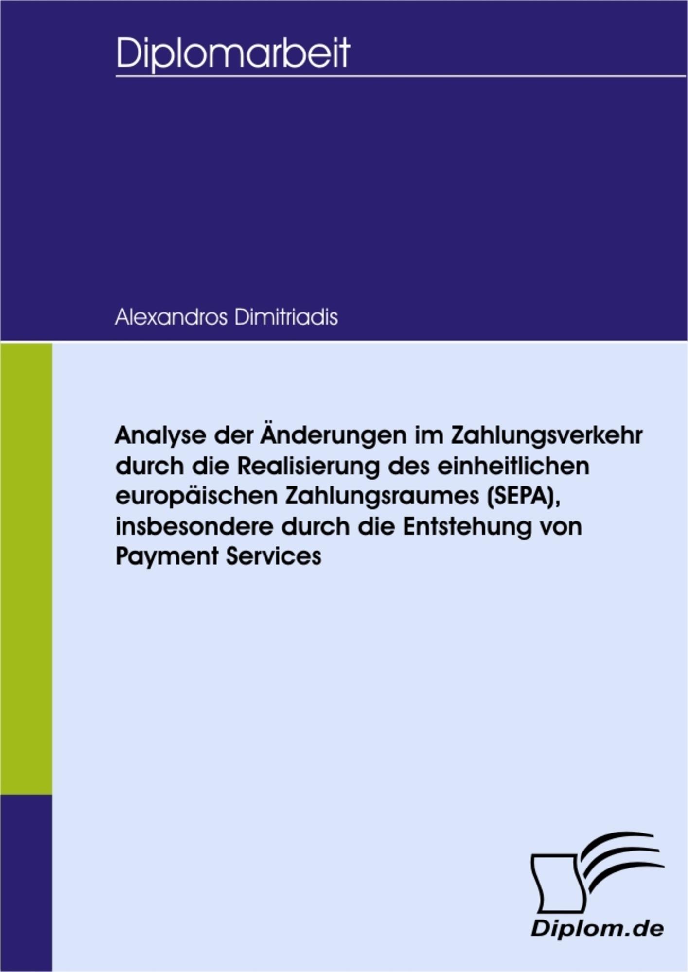 Analyse der Änderungen im Zahlungsverkehr durch die Realisierung ...