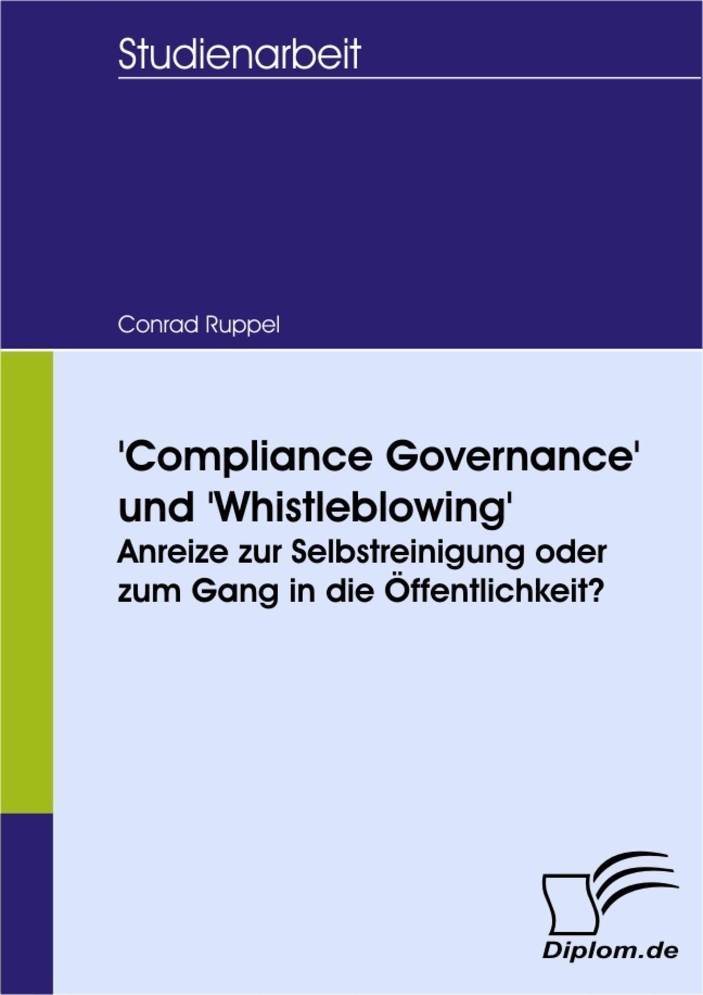 Compliance Governance\' und \'Whistleblowing\': Anreize zur ...