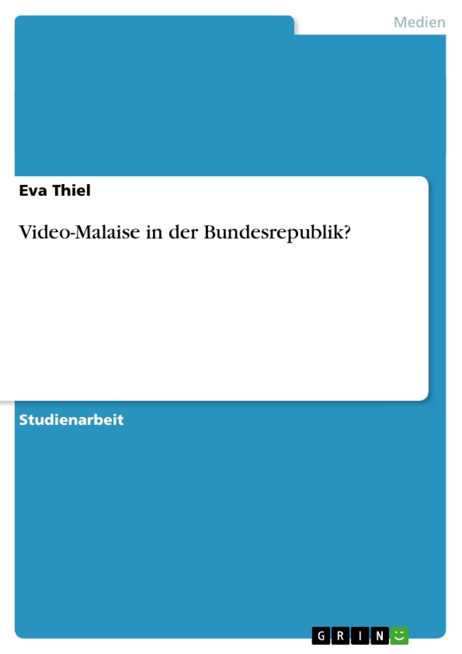 Titel: Video-Malaise in der Bundesrepublik?