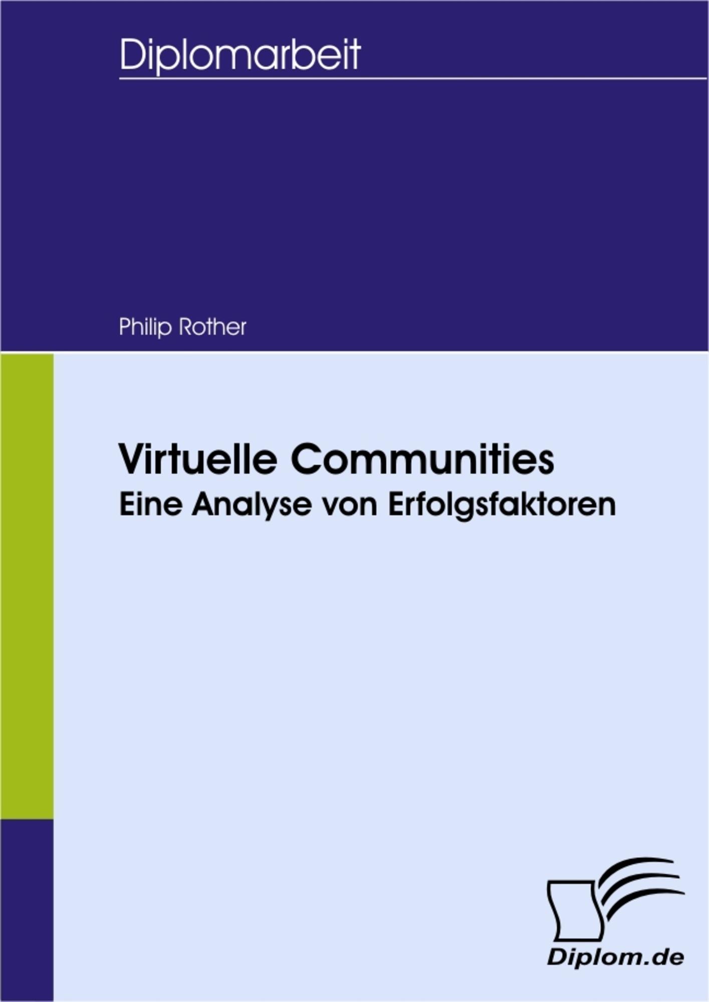Virtuelle Communities - Eine Analyse von Erfolgsfaktoren
