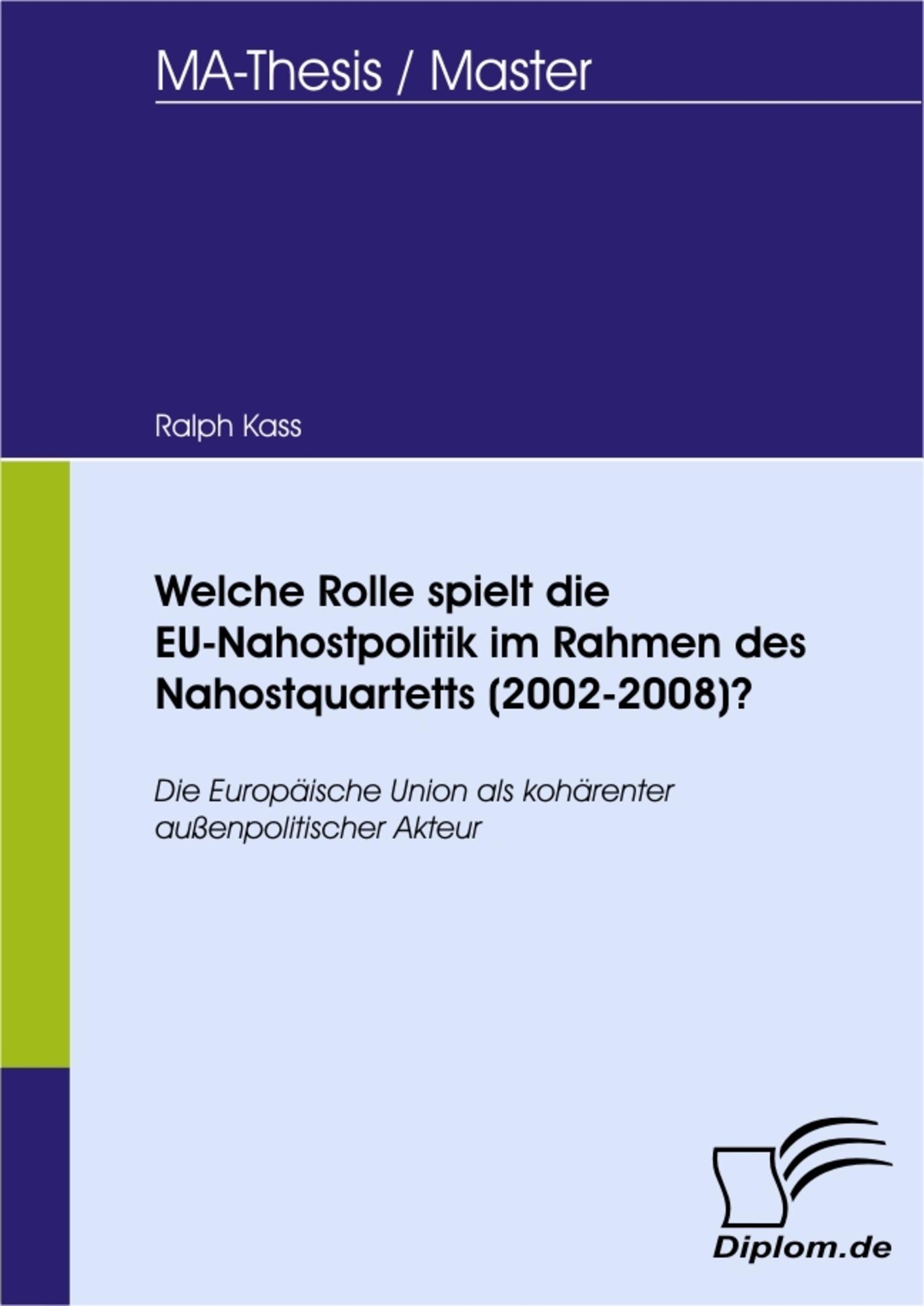 Welche Rolle spielt die EU-Nahostpolitik im Rahmen des ...