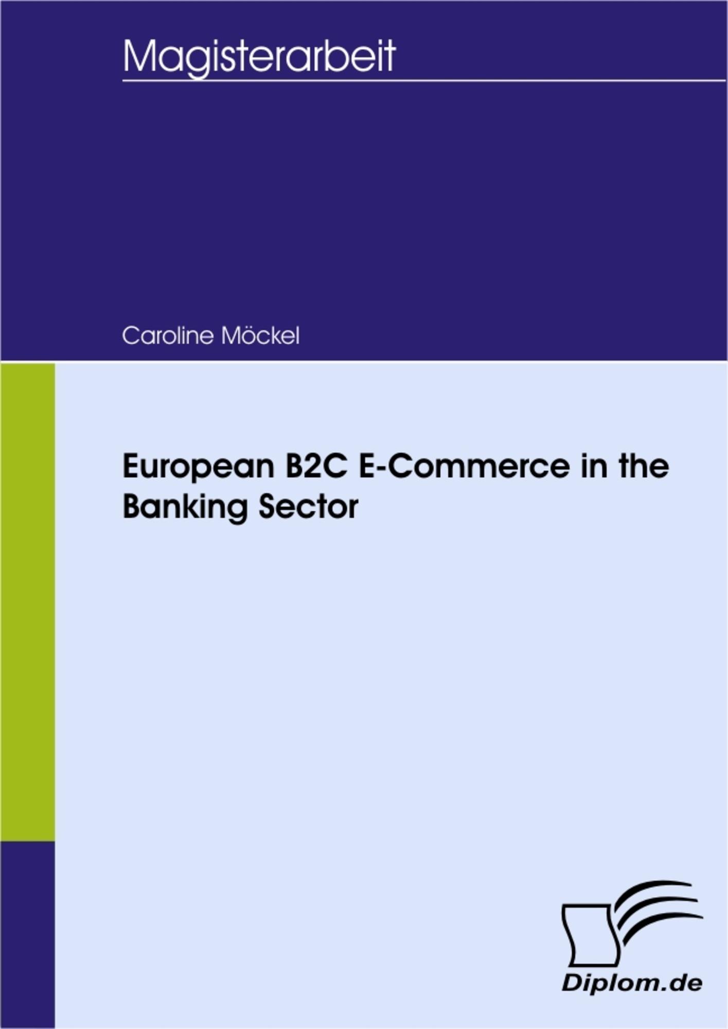 European B9C E Commerce in the Banking Sector   Diplom.de