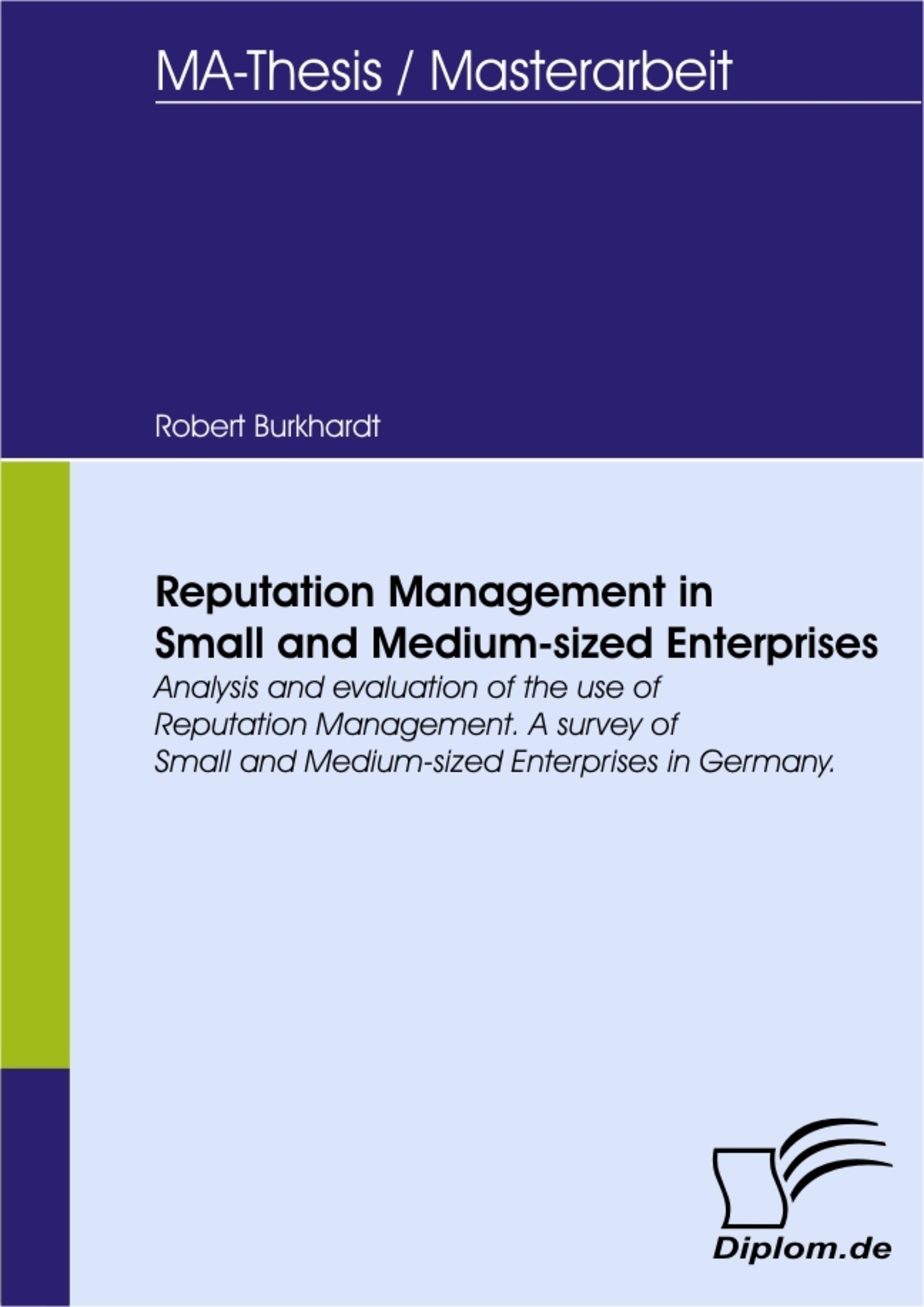 Reputation Management in Small and Medium-sized Enterprises